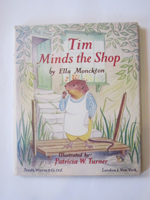 Photo of TIM MINDS THE SHOP written by Monckton, Ella illustrated by Turner, Patricia published by Frederick Warne & Co Ltd. (STOCK CODE: 1303675)  for sale by Stella & Rose's Books