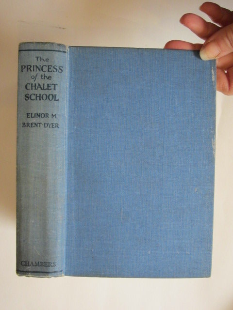 Photo of THE PRINCESS OF THE CHALET SCHOOL written by Brent-Dyer, Elinor M. illustrated by Brisley, Nina K. published by W. & R. Chambers Limited (STOCK CODE: 1304468)  for sale by Stella & Rose's Books