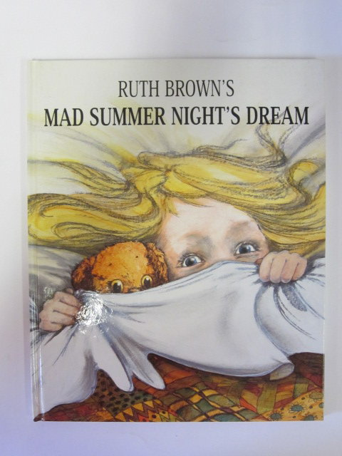 Photo of MAD SUMMER NIGHT'S DREAM written by Brown, Ruth illustrated by Brown, Ruth published by Andersen Press (STOCK CODE: 1305240)  for sale by Stella & Rose's Books