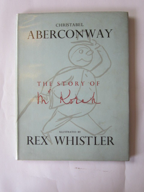 Photo of THE STORY OF MR KORAH written by Aberconway, Christabel illustrated by Whistler, Rex published by Michael Joseph (STOCK CODE: 1305402)  for sale by Stella & Rose's Books