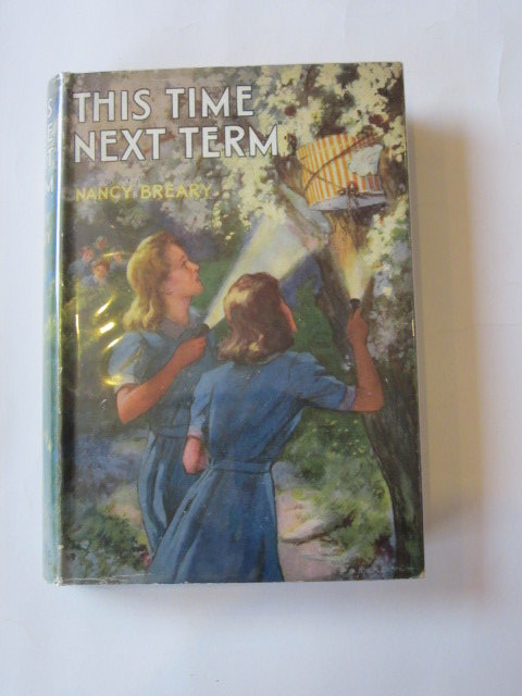 Photo of THIS TIME NEXT TERM written by Breary, Nancy illustrated by Hickling, P.B. published by Blackie & Son Ltd. (STOCK CODE: 1305934)  for sale by Stella & Rose's Books