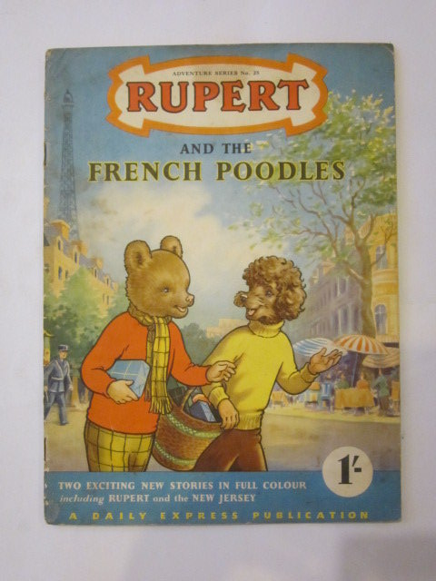 Photo of RUPERT ADVENTURE SERIES No. 25 - RUPERT AND THE FRENCH POODLES- Stock Number: 1306446