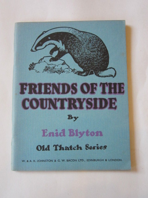 Photo of FRIENDS OF THE COUNTRYSIDE written by Blyton, Enid illustrated by MacDowell,  published by W. & A.K. Johnston, G.W. Bacon Ltd (STOCK CODE: 1306542)  for sale by Stella & Rose's Books