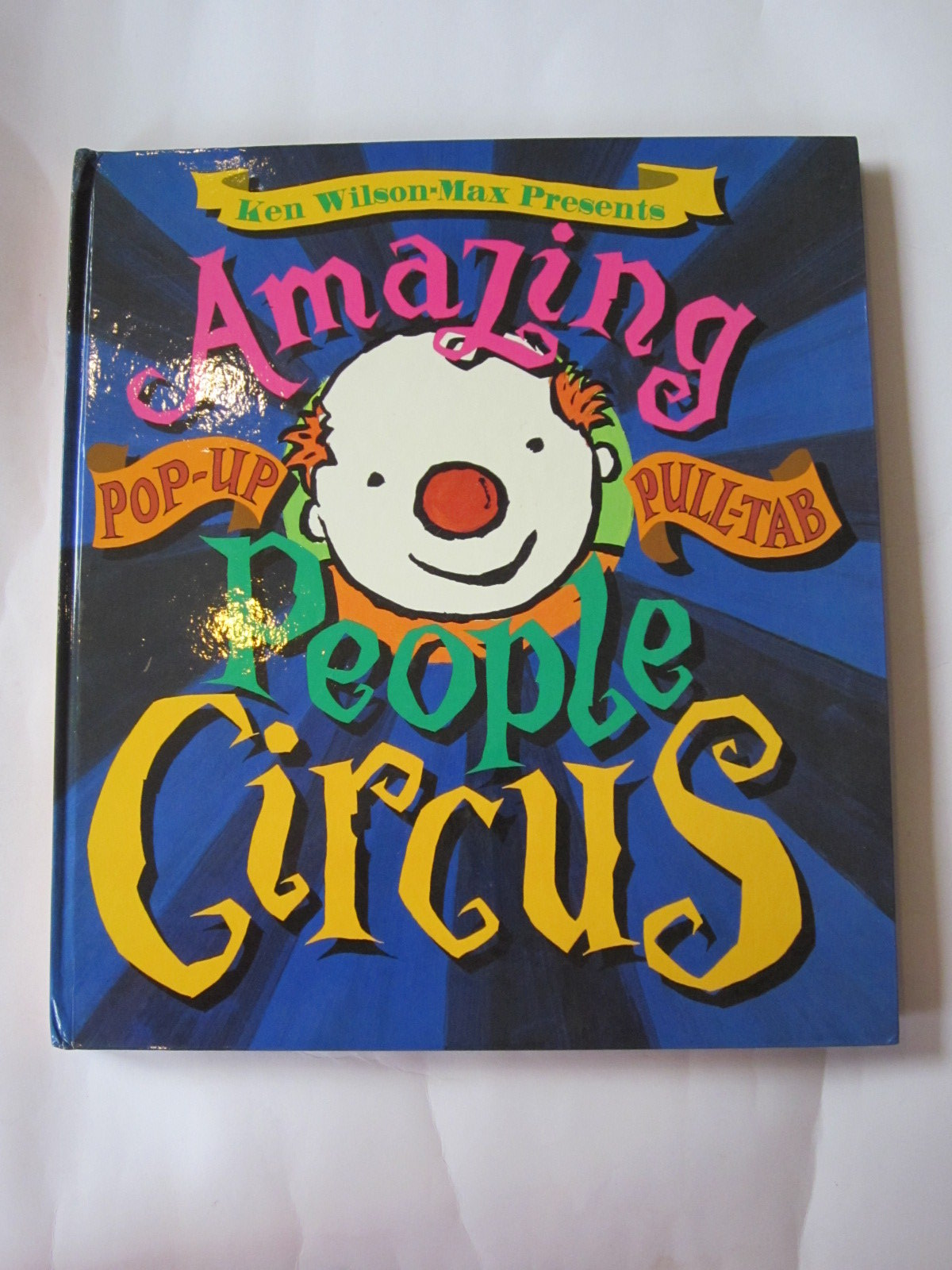 Photo of THE AMAZING PEOPLE CIRCUS written by Wilson-Max, Ken illustrated by Wilson-Max, Ken published by David Bennett Books Ltd. (STOCK CODE: 1308056)  for sale by Stella & Rose's Books