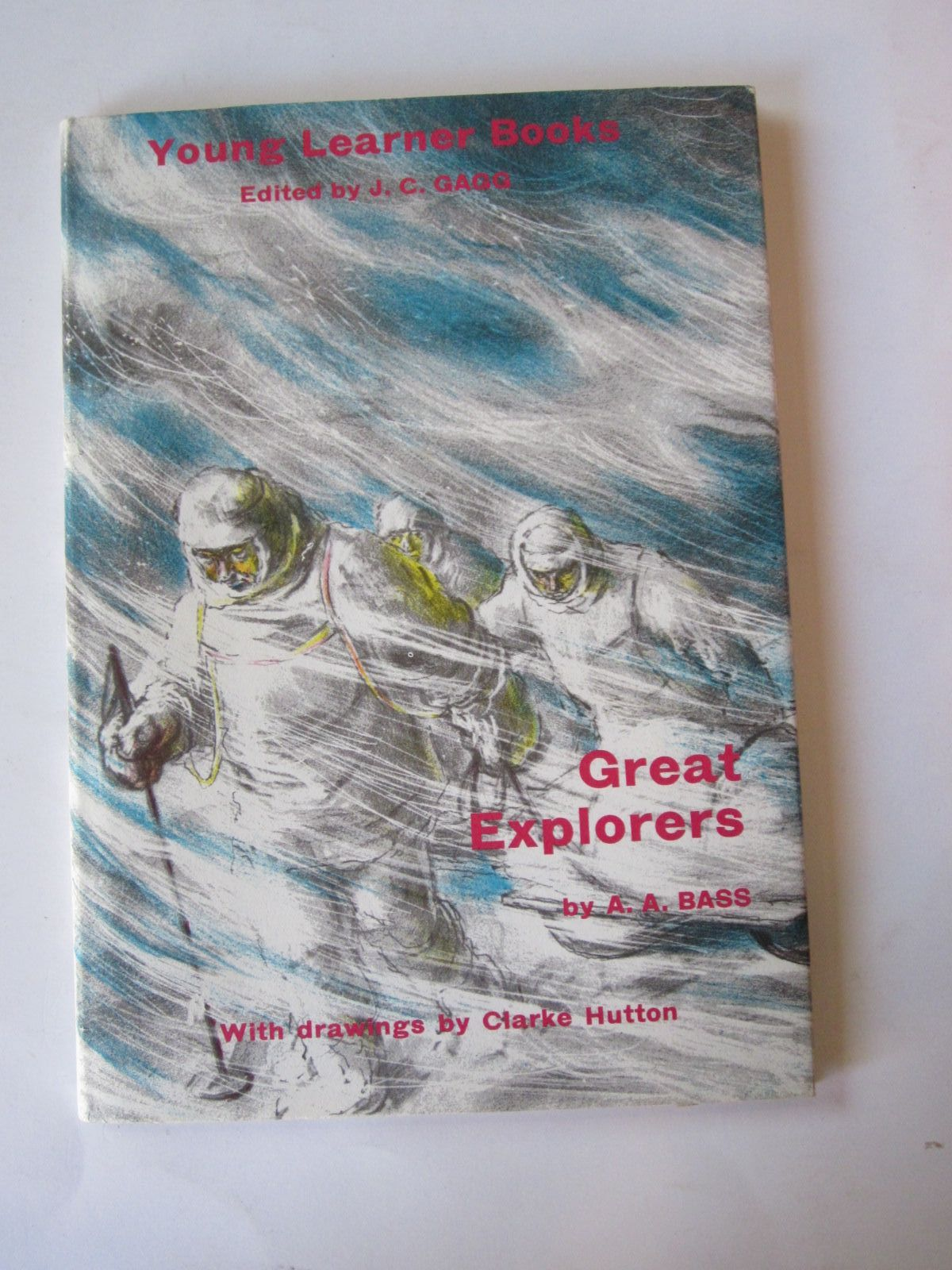 Photo of GREAT EXPLORERS written by Bass, A.A. illustrated by Hutton, Clarke published by Chatto & Windus (STOCK CODE: 1308383)  for sale by Stella & Rose's Books