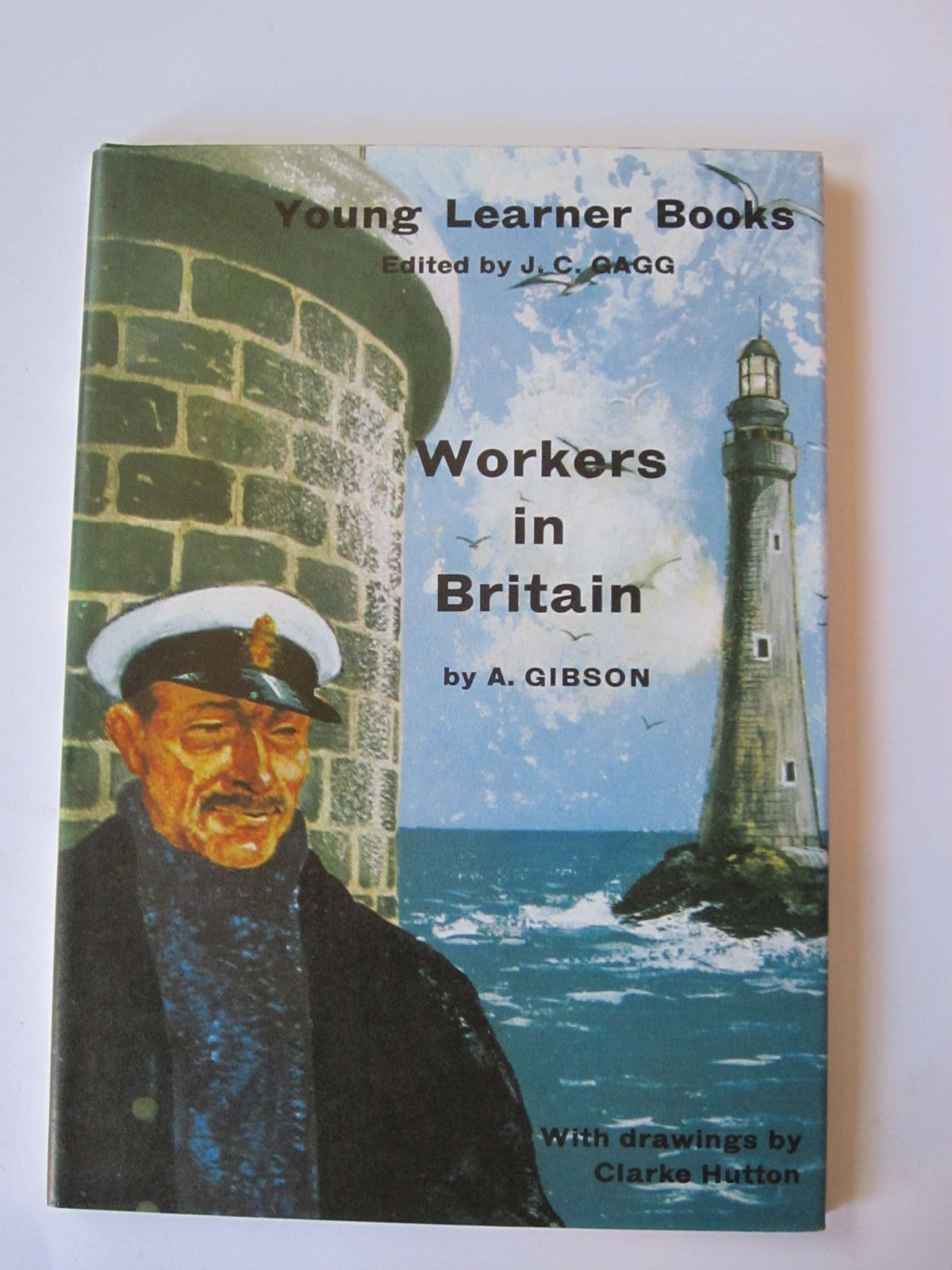 Photo of WORKERS IN BRITAIN written by Gibson, A. illustrated by Hutton, Clarke published by Chatto & Windus (STOCK CODE: 1308385)  for sale by Stella & Rose's Books