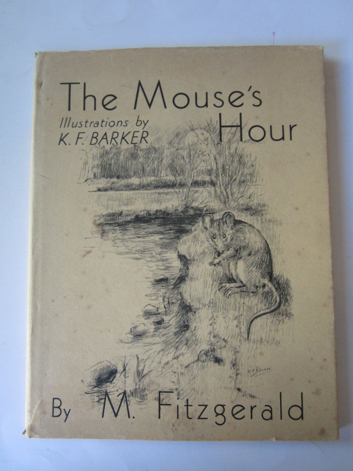 Photo of THE MOUSE'S HOUR written by Fitzgerald, M. illustrated by Barker, K.F. published by Country Life Ltd. (STOCK CODE: 1308676)  for sale by Stella & Rose's Books