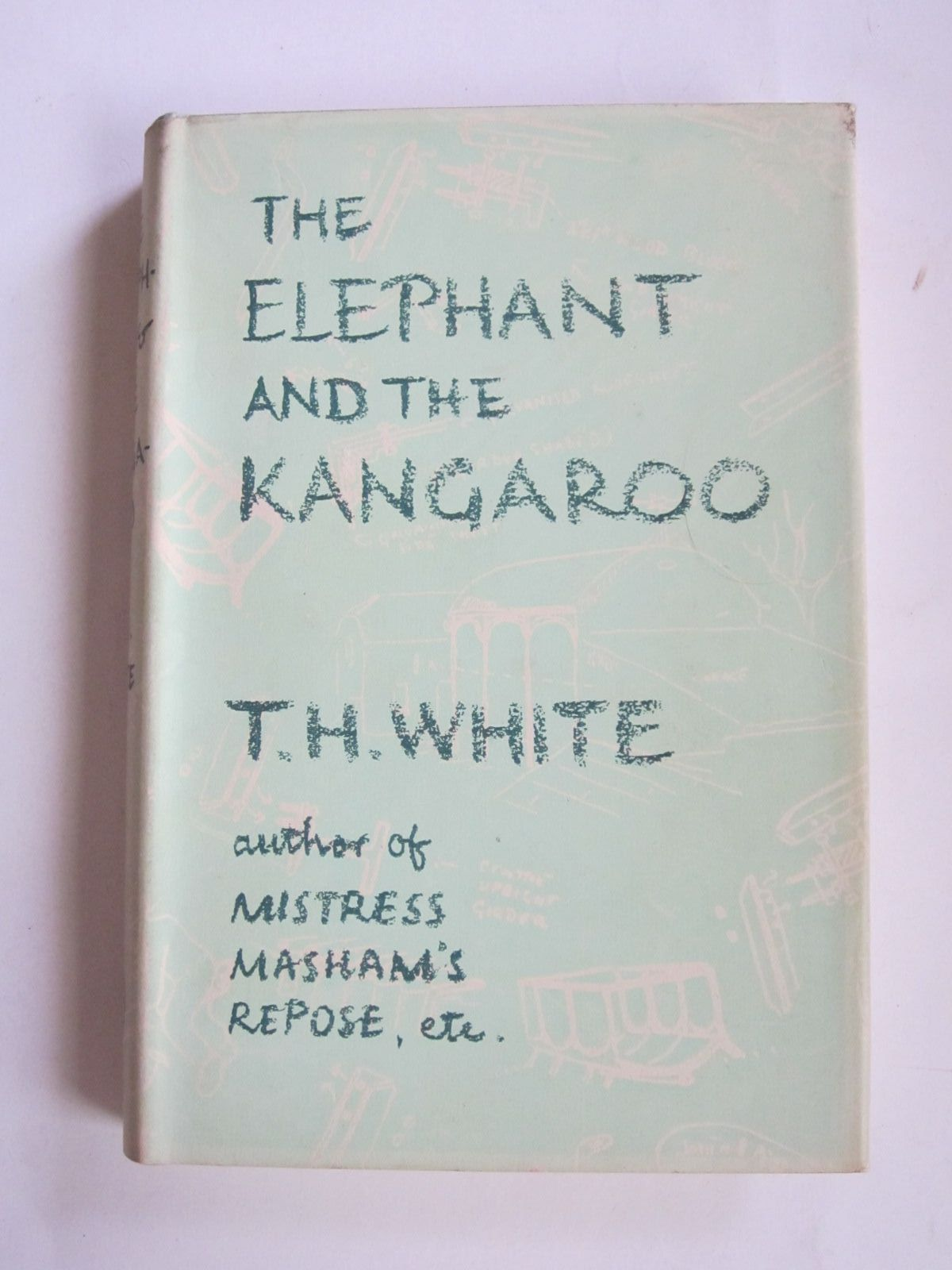 Photo of THE ELEPHANT AND THE KANGAROO written by White, T.H. published by Jonathan Cape (STOCK CODE: 1309040)  for sale by Stella & Rose's Books