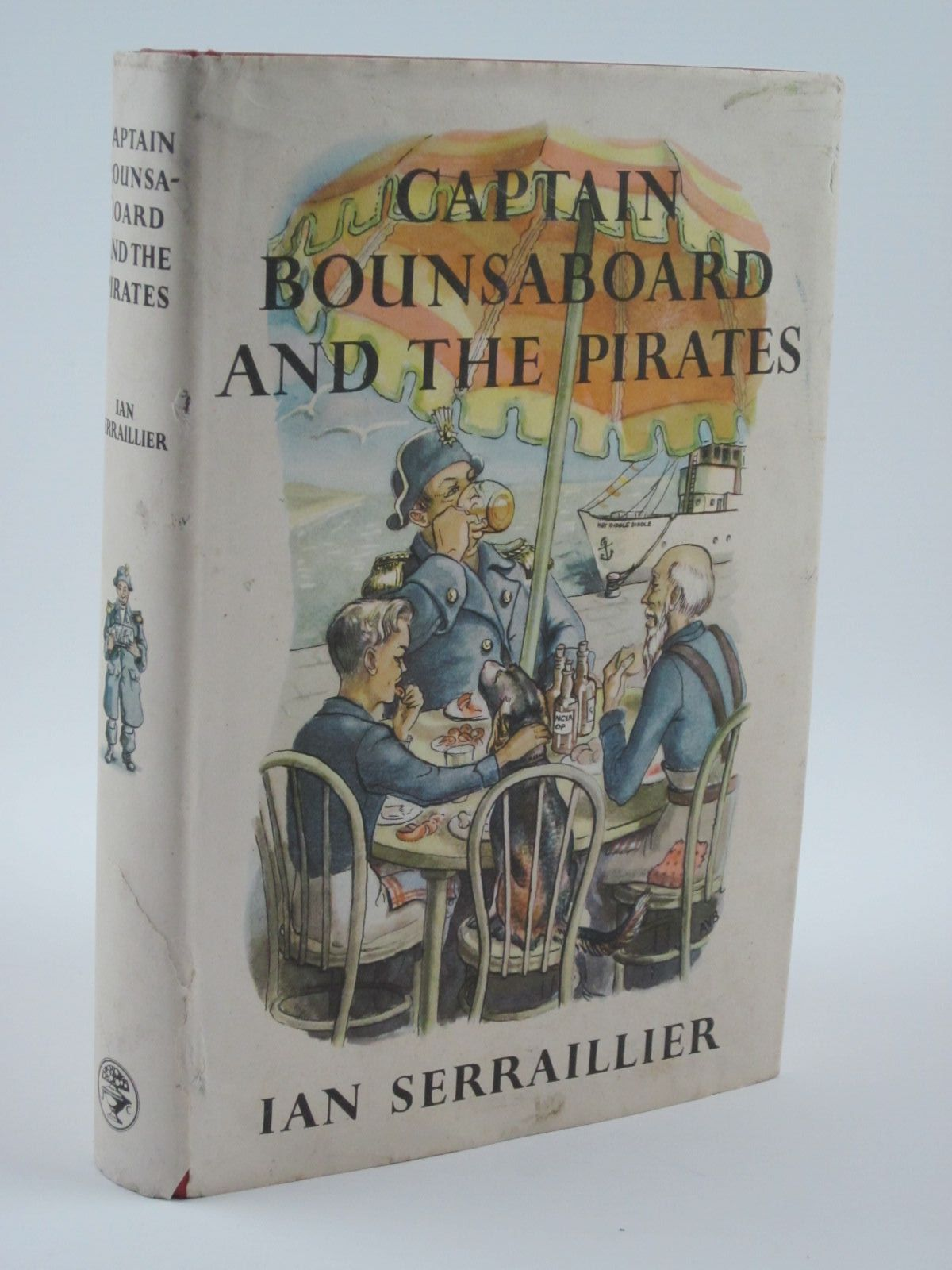 Photo of CAPTAIN BOUNSABOARD AND THE PIRATES written by Serraillier, Ian illustrated by Bray, Arline V.<br />Bartlett, Michael published by Jonathan Cape (STOCK CODE: 1309569)  for sale by Stella & Rose's Books