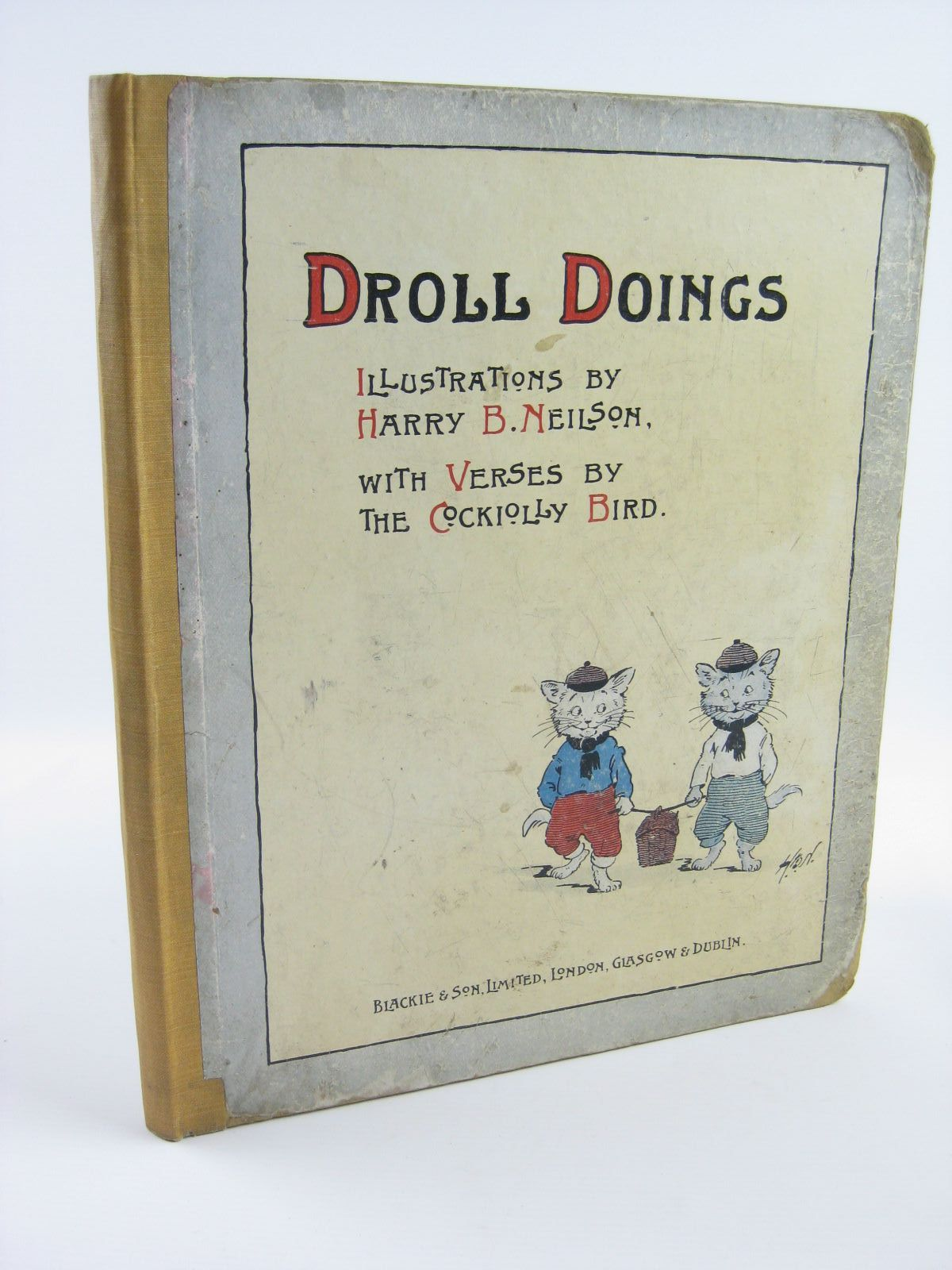 Photo of DROLL DOINGS written by The Cockiolly Bird,  illustrated by Neilson, Harry published by Blackie & Son Ltd. (STOCK CODE: 1310267)  for sale by Stella & Rose's Books