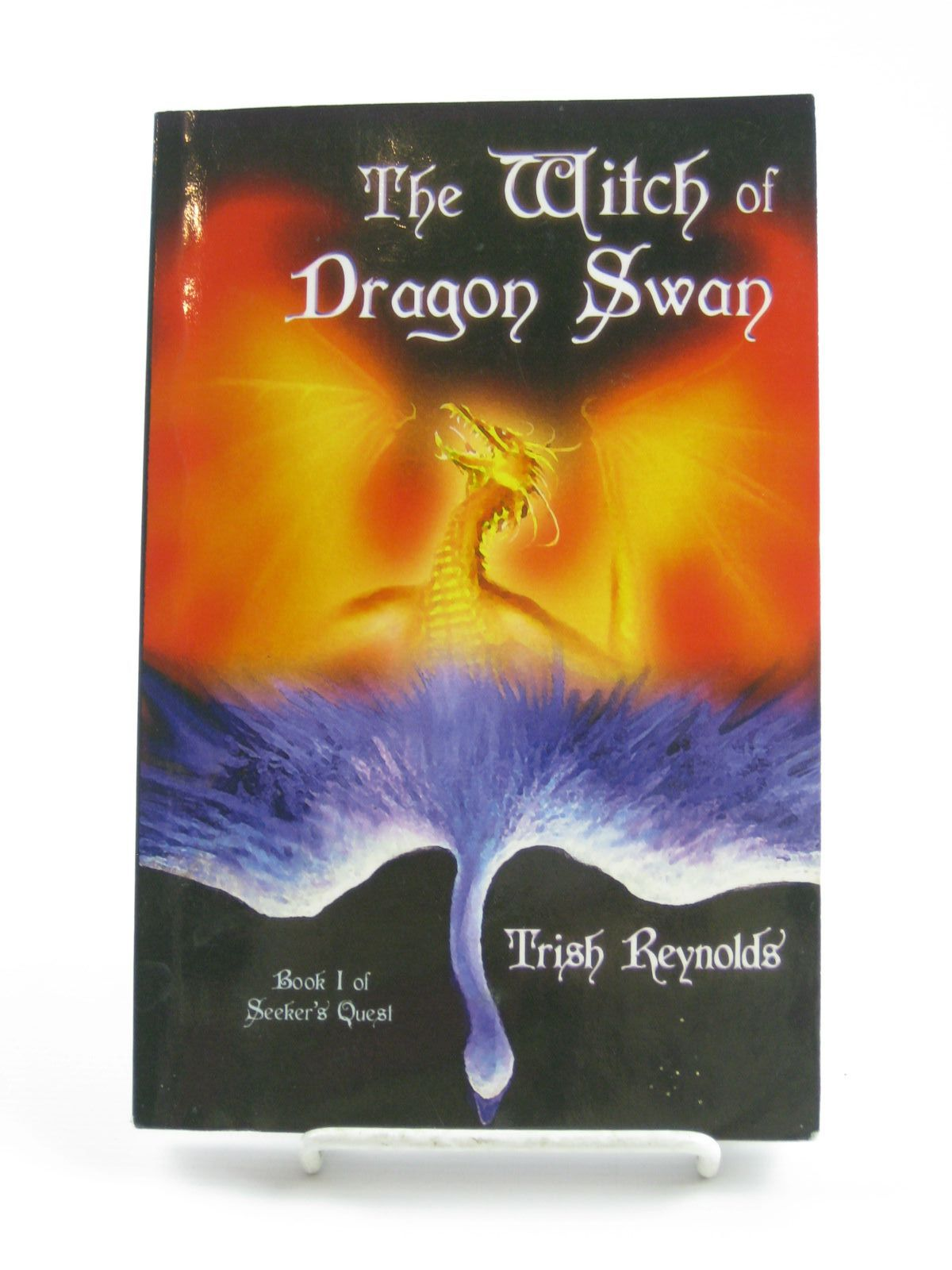 Photo of THE WITCH OF DRAGON SWAN written by Reynolds, Trish illustrated by Eastwood, John Wayne published by Pagan World Press (STOCK CODE: 1310681)  for sale by Stella & Rose's Books
