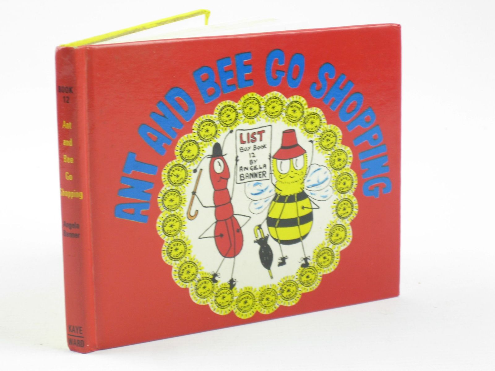 Photo of ANT AND BEE GO SHOPPING written by Banner, Angela illustrated by Banner, Angela published by Kaye & Ward Ltd. (STOCK CODE: 1310923)  for sale by Stella & Rose's Books