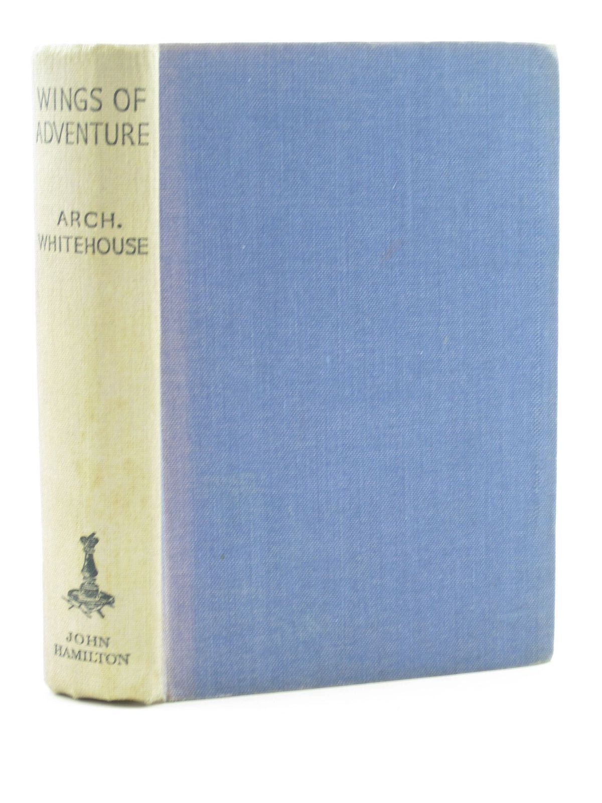 Photo of WINGS OF ADVENTURE written by Whitehouse, Arch published by John Hamilton Ltd. (STOCK CODE: 1311575)  for sale by Stella & Rose's Books