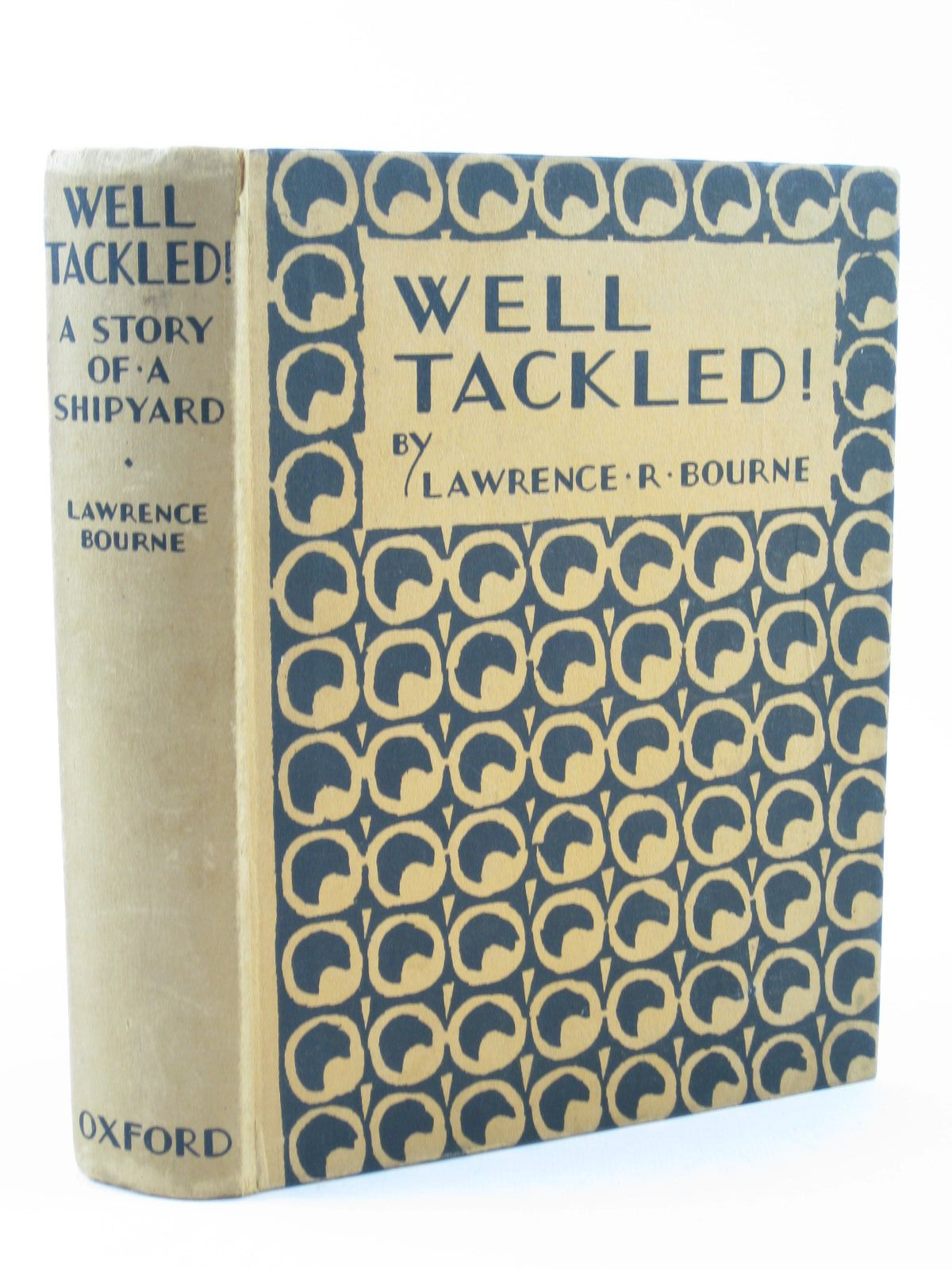 Photo of WELL TACKLED! written by Bourne, Lawrence R. published by Oxford University Press, Humphrey Milford (STOCK CODE: 1311818)  for sale by Stella & Rose's Books