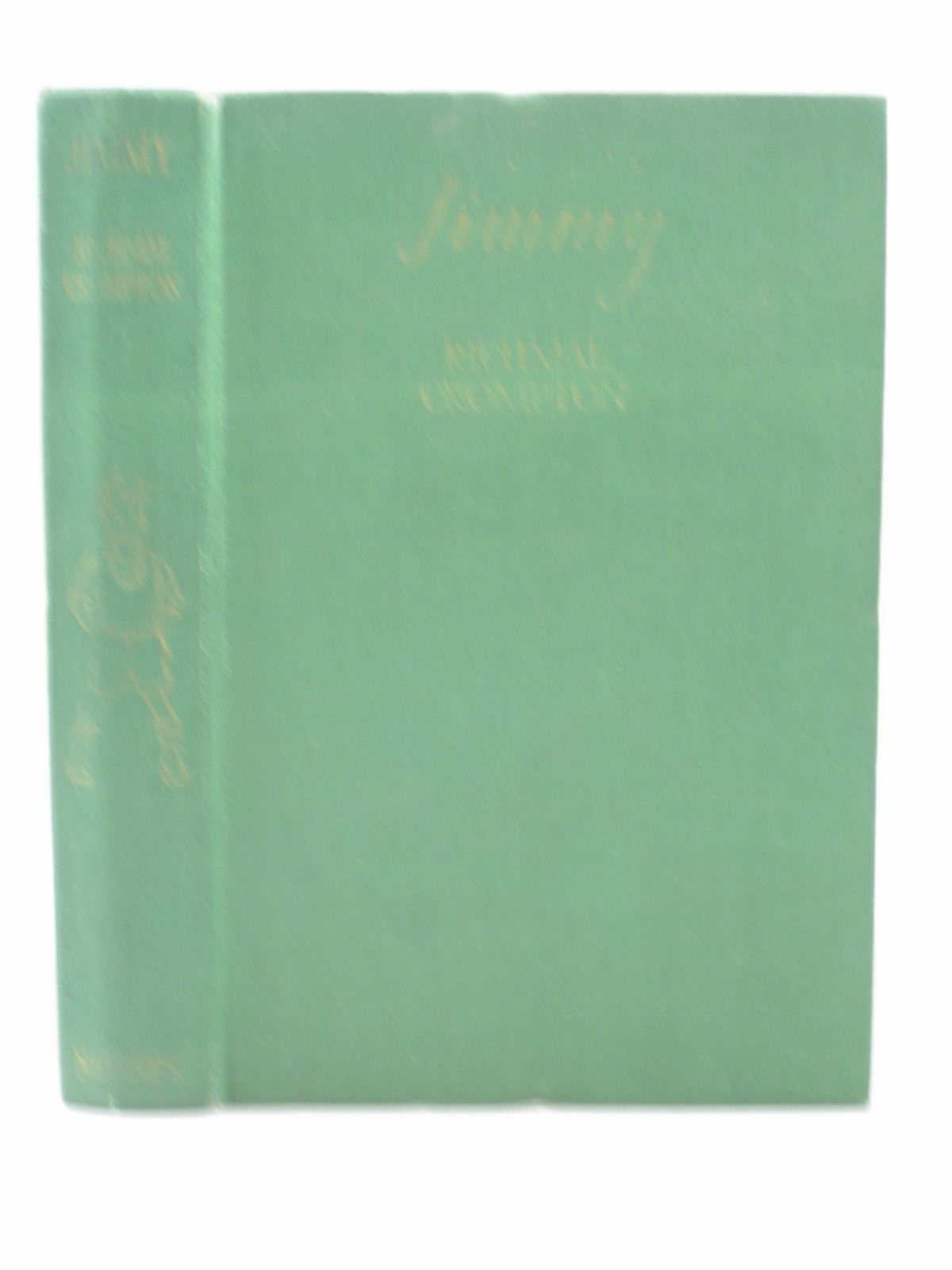 Photo of JIMMY written by Crompton, Richmal illustrated by Roberts, Lunt published by George Newnes Limited (STOCK CODE: 1313153)  for sale by Stella & Rose's Books