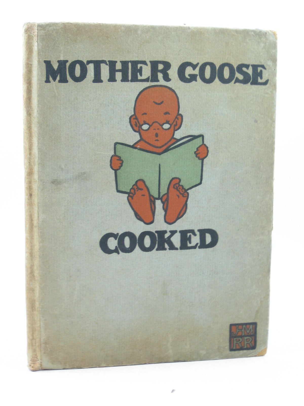 Photo of MOTHER GOOSE COOKED written by Myrtle, John H. Rigby, Reginald illustrated by Myrtle, John H. Rigby, Reginald published by John Lane (STOCK CODE: 1313591)  for sale by Stella & Rose's Books
