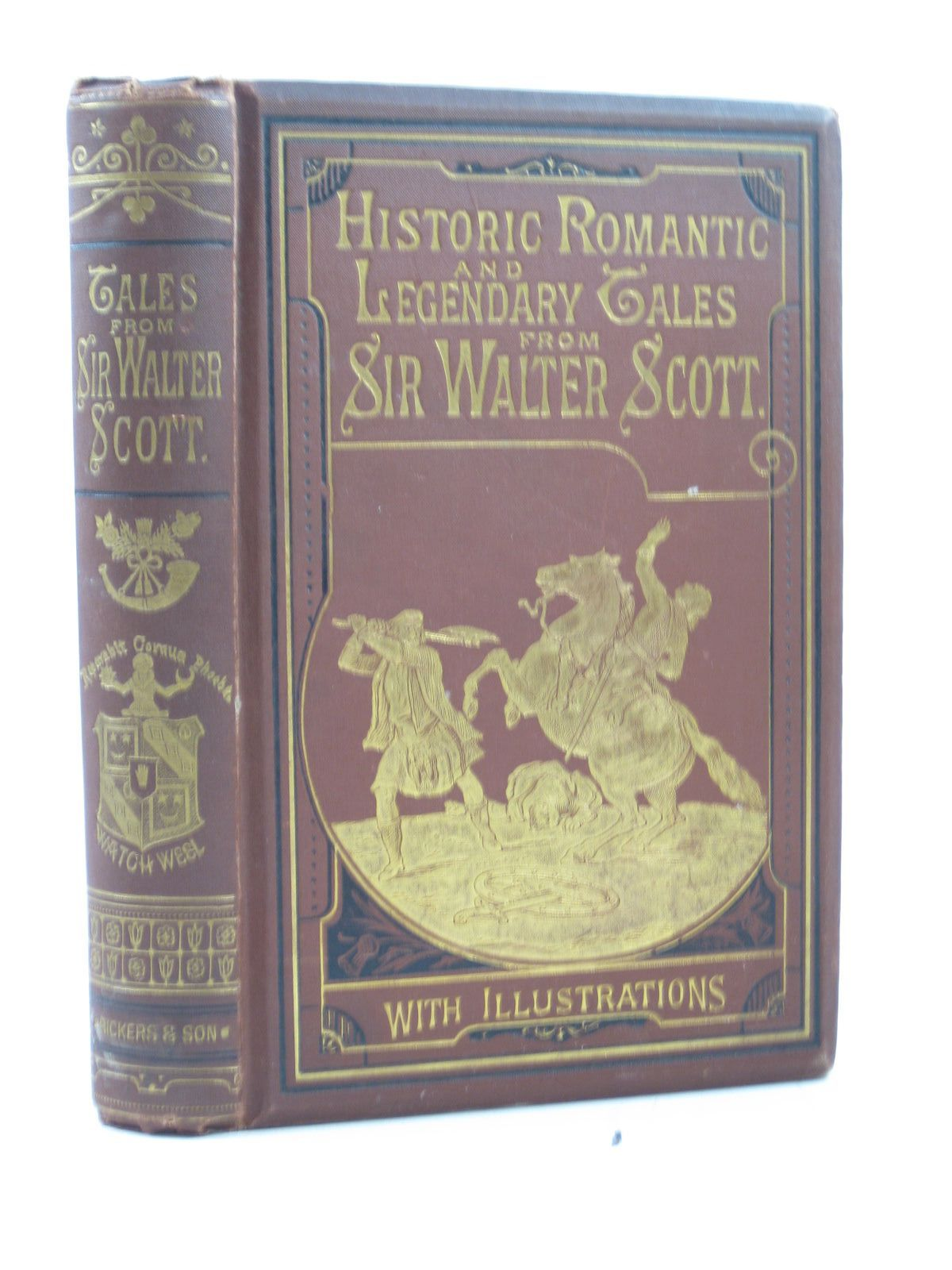 Photo of HISTORICAL, LEGENDARY AND ROMANTIC TALES written by Scott, Sir Walter published by Bickers & Son (STOCK CODE: 1313592)  for sale by Stella & Rose's Books