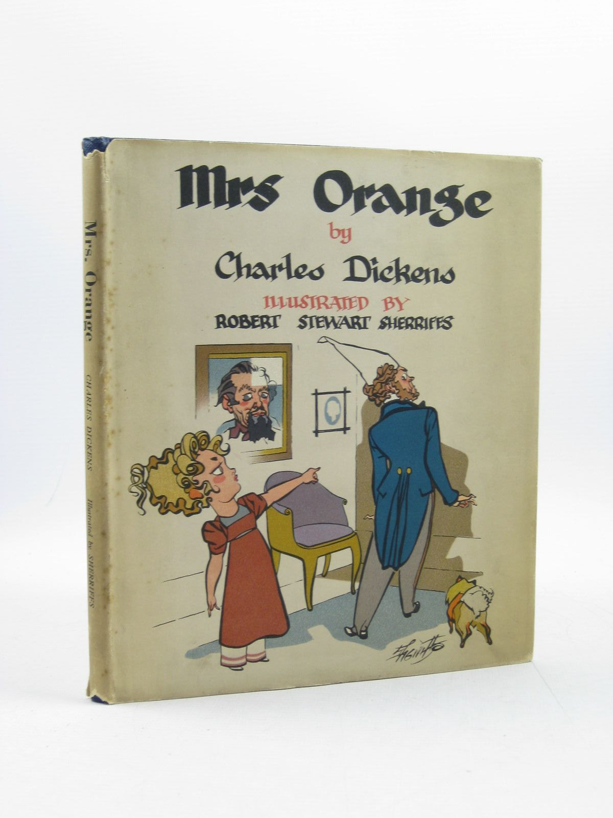 Photo of MRS. ORANGE written by Dickens, Charles illustrated by Sherriffs, Robert Stewart published by Herbert Jenkins Limited (STOCK CODE: 1313856)  for sale by Stella & Rose's Books