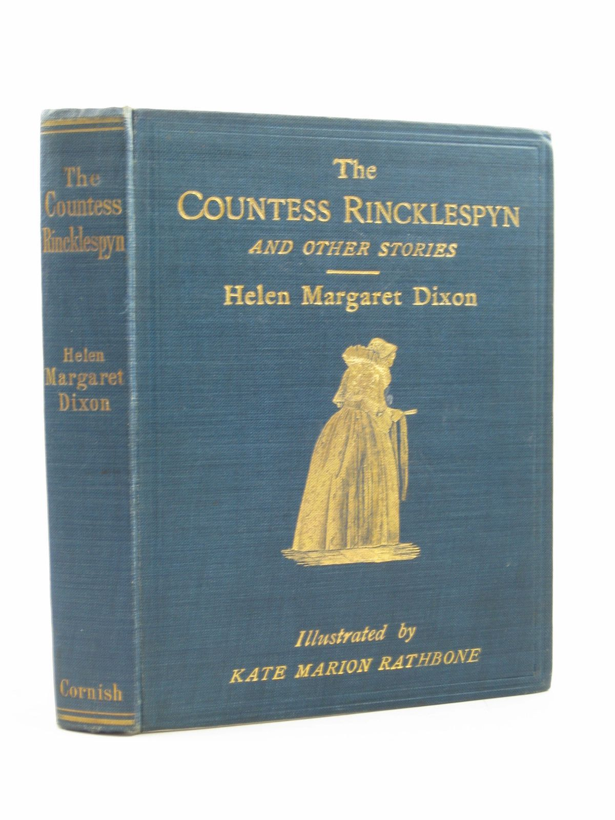 Photo of THE COUNTESS RINCKLESPYN AND OTHER STORIES written by Dixon, Helen Margaret illustrated by Rathbone, Kate Marion published by Cornish Brothers Limited (STOCK CODE: 1313861)  for sale by Stella & Rose's Books