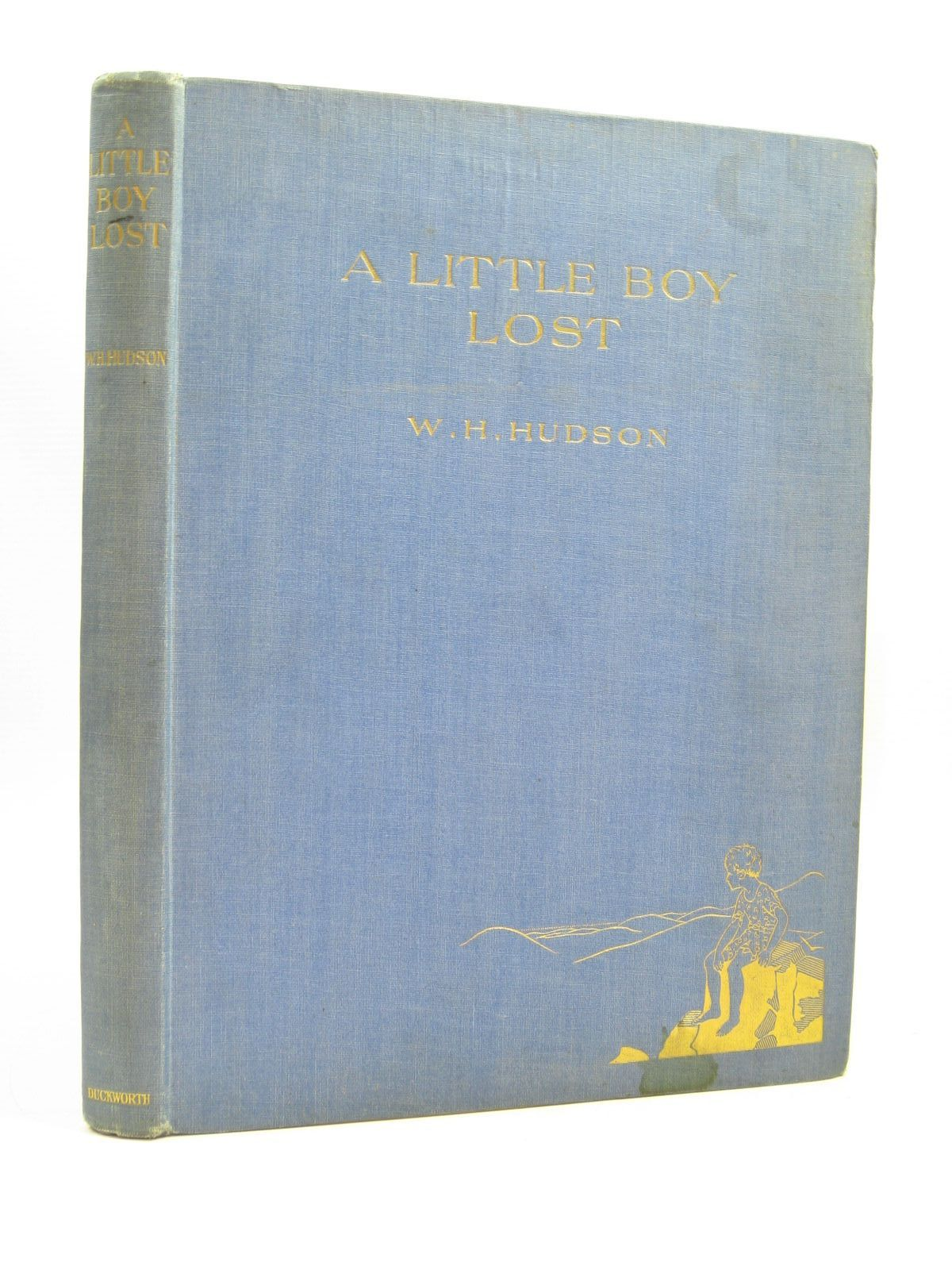 Photo of A LITTLE BOY LOST written by Hudson, W.H. illustrated by Lathrop, Dorothy P. published by Duckworth & Co. (STOCK CODE: 1314511)  for sale by Stella & Rose's Books