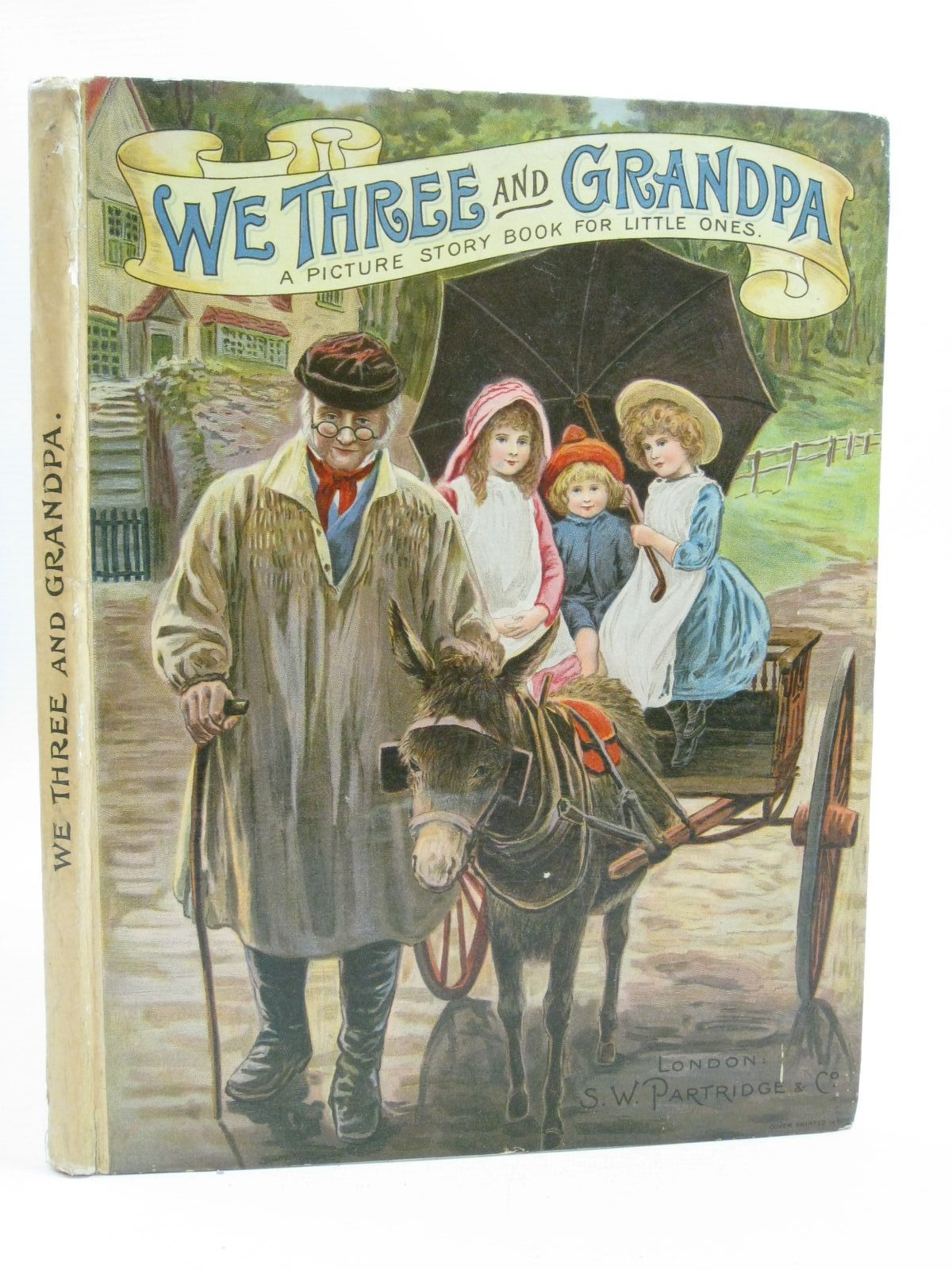 Photo of WE THREE AND GRANDPA written by J.D., illustrated by Wain, Louis<br />Cubitt, Edith A.<br />Hickling, P.B.<br />et al., published by S.W. Partridge &amp; Co. (STOCK CODE: 1314906)  for sale by Stella & Rose's Books
