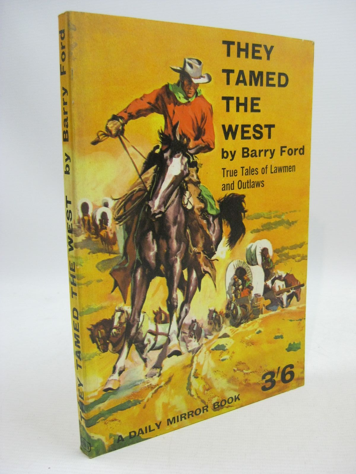 Photo of THEY TAMED THE WEST- Stock Number: 1315451