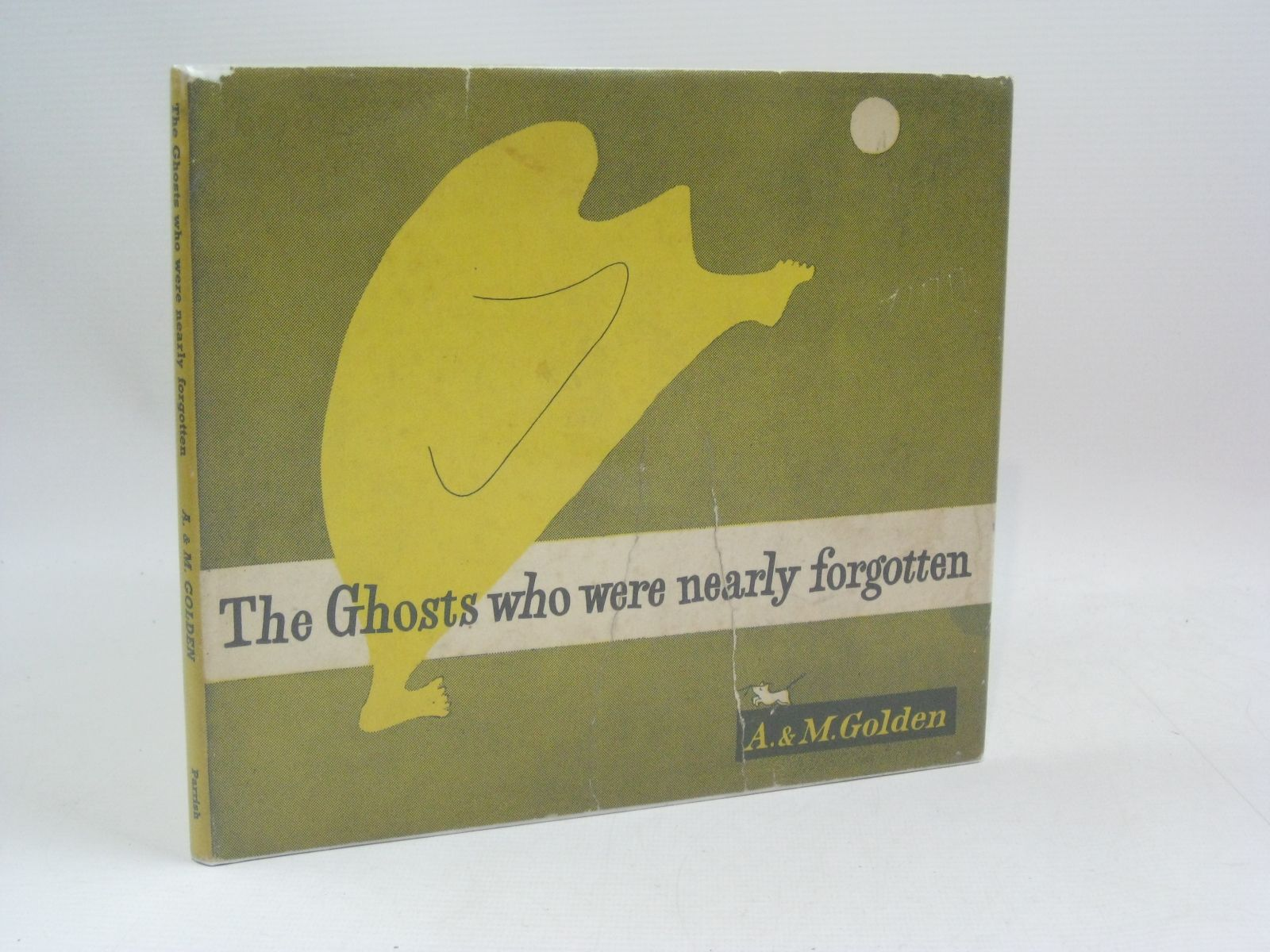 Photo of THE GHOSTS WHO WERE NEARLY FORGOTTEN written by Golden, M.<br />Golden, A. published by Max Parrish And Co Ltd (STOCK CODE: 1315686)  for sale by Stella & Rose's Books