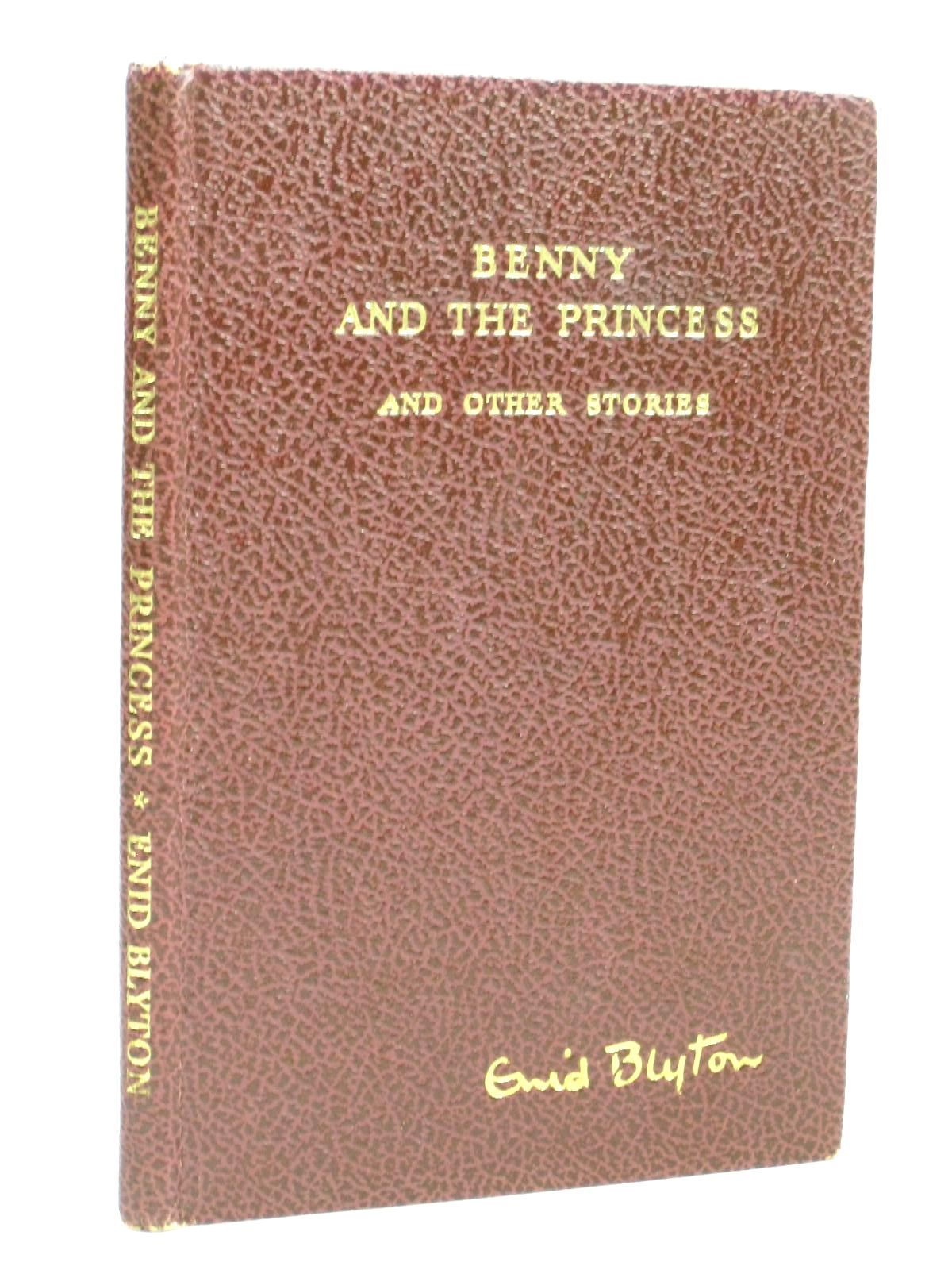 Photo of BENNY AND THE PRINCESS AND OTHER STORIES written by Blyton, Enid illustrated by Venus, Sylvia published by Pitkin (STOCK CODE: 1315836)  for sale by Stella & Rose's Books