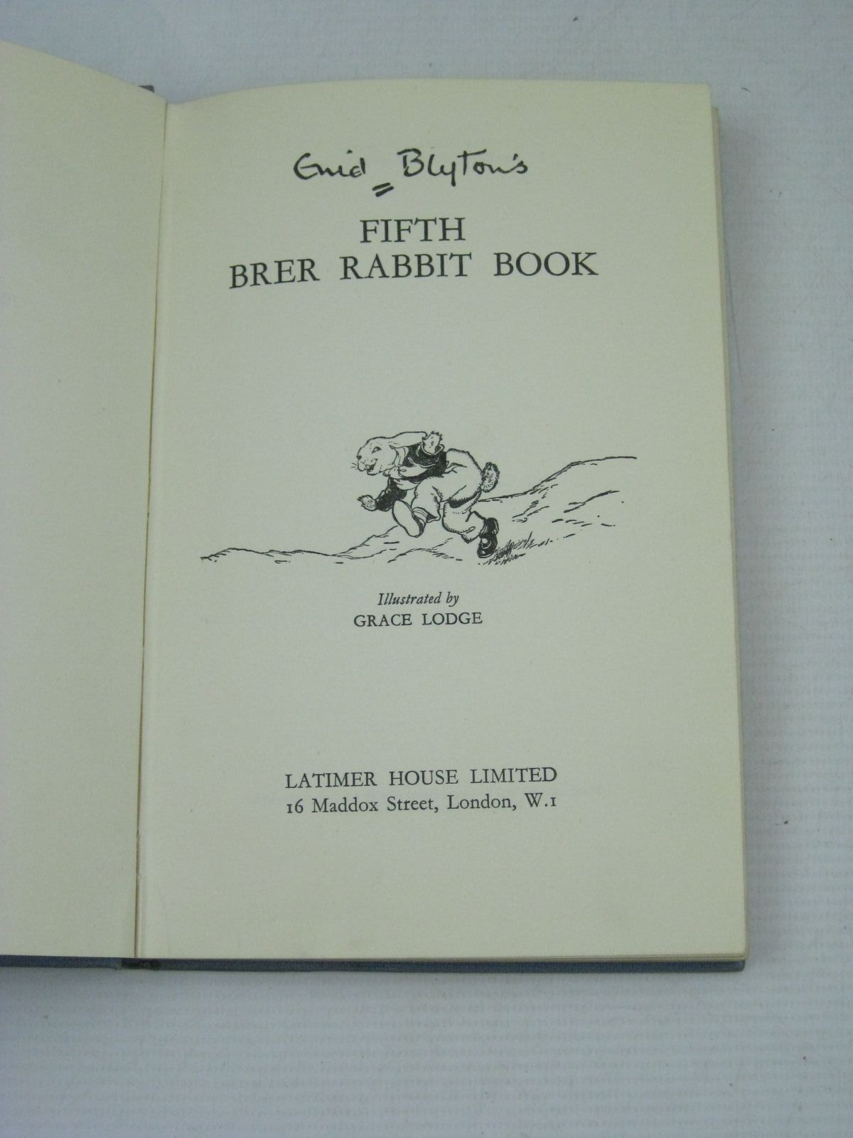 Photo of ENID BLYTON'S FIFTH BRER RABBIT BOOK written by Blyton, Enid illustrated by Lodge, Grace published by Latimer House (STOCK CODE: 1315896)  for sale by Stella & Rose's Books