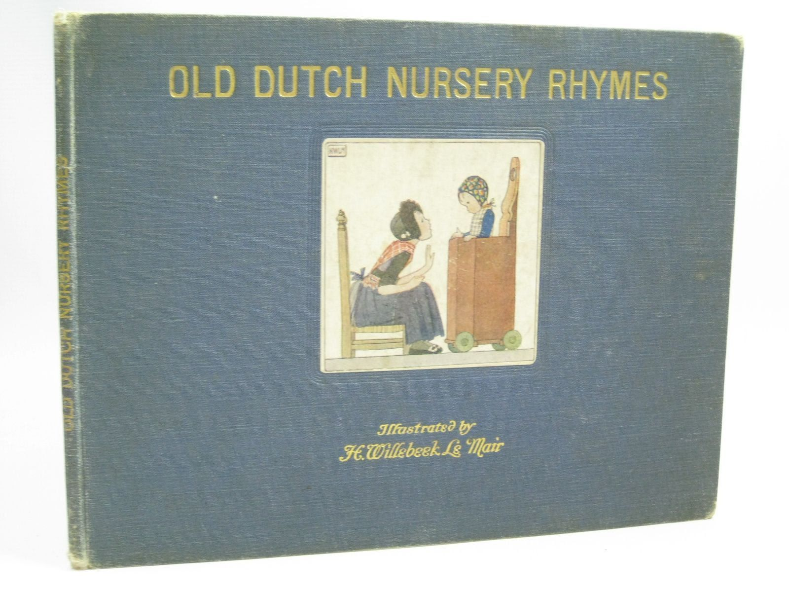 Photo of OLD DUTCH NURSERY RHYMES written by Rontgen, J. Elkin, R.H. illustrated by Willebeek Le Mair, Henriette published by Augener Ltd. (STOCK CODE: 1316102)  for sale by Stella & Rose's Books