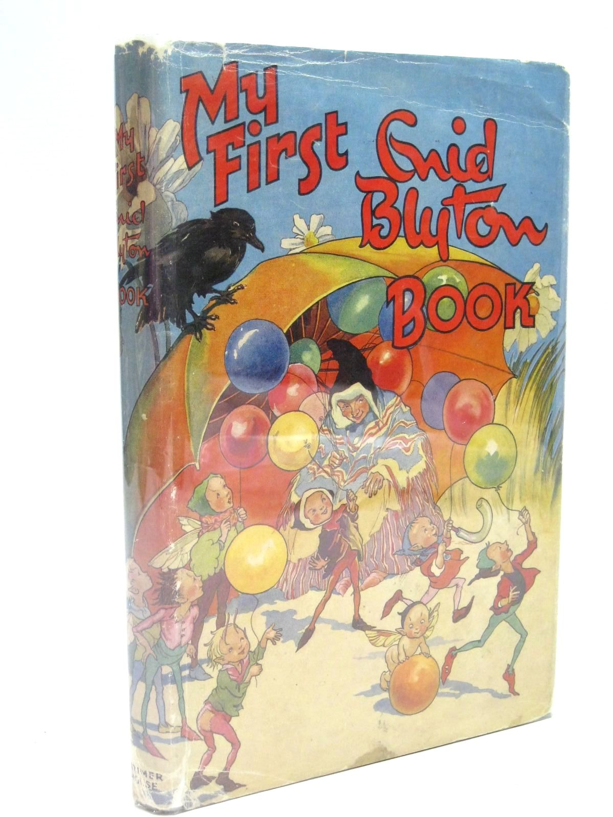Photo of MY FIRST ENID BLYTON BOOK written by Blyton, Enid illustrated by Lodge, Grace published by Latimer House (STOCK CODE: 1316126)  for sale by Stella & Rose's Books