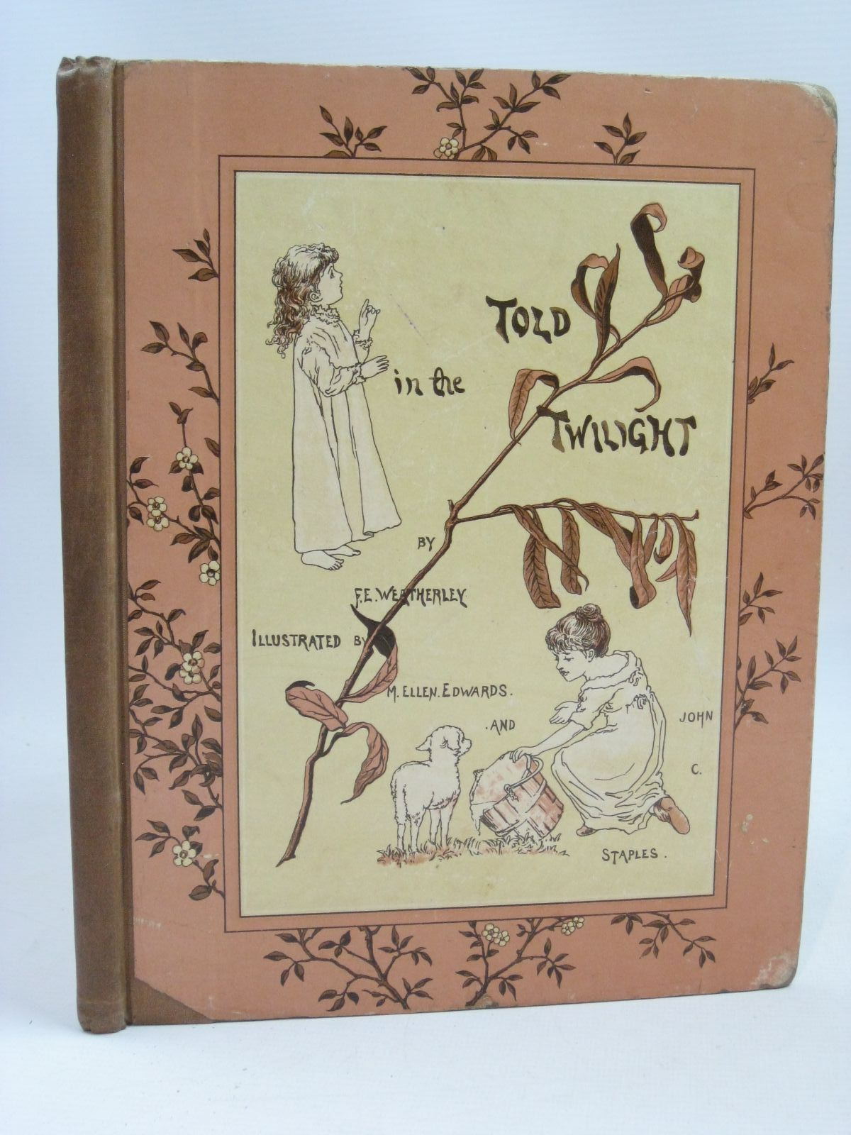 Photo of TOLD IN THE TWILIGHT written by Weatherly, F.E. illustrated by Edwards, M.E. Staples, John C. published by E.P. Dutton & Company (STOCK CODE: 1316183)  for sale by Stella & Rose's Books