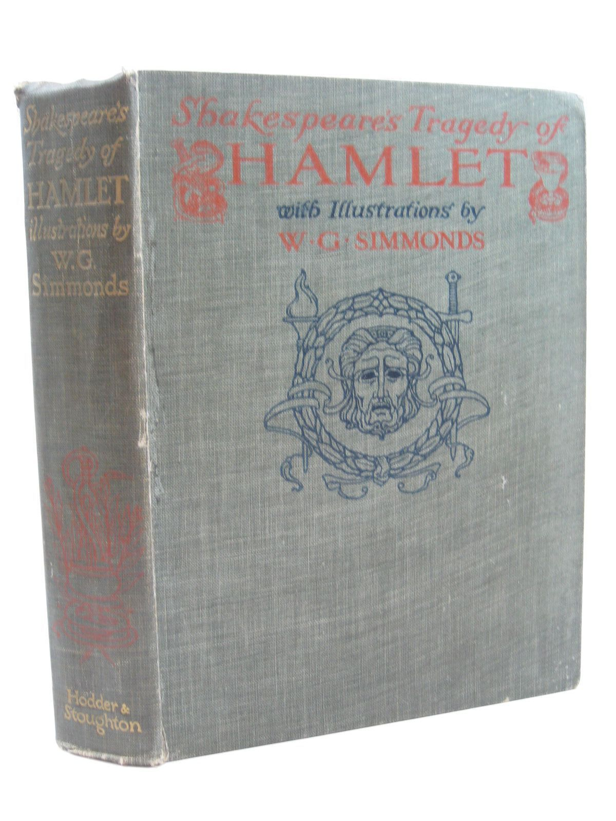 Photo of SHAKESPEARE'S TRAGEDY OF HAMLET written by Shakespeare, William illustrated by Simmonds, W.G. published by Hodder & Stoughton (STOCK CODE: 1316703)  for sale by Stella & Rose's Books