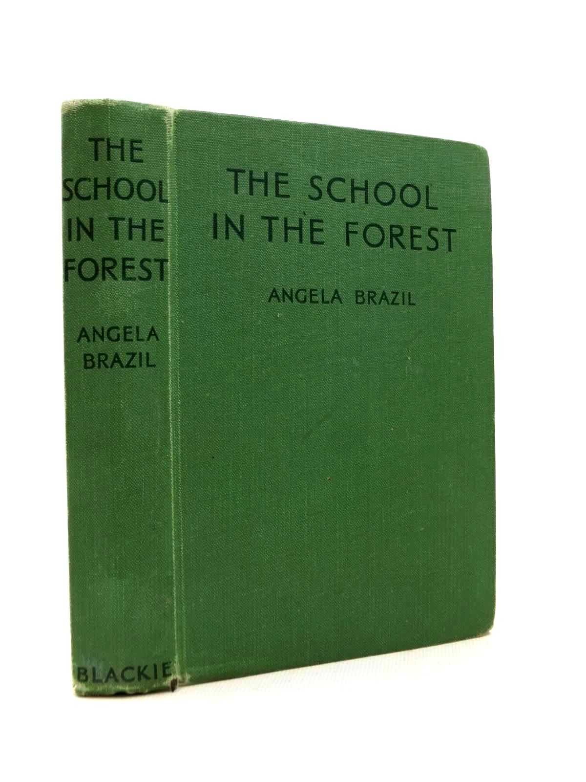 Photo of THE SCHOOL IN THE FOREST written by Brazil, Angela illustrated by Mills, Dewar published by Blackie & Son Ltd. (STOCK CODE: 1316847)  for sale by Stella & Rose's Books