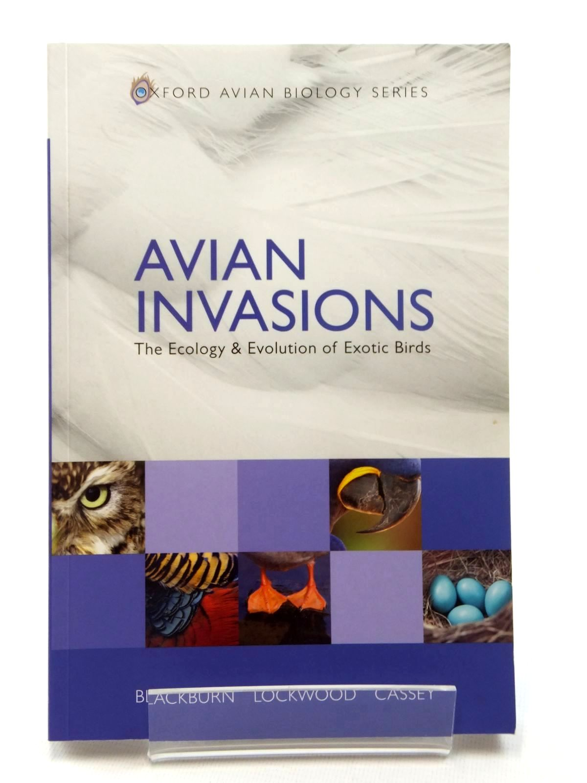 Photo of AVIAN INVASIONS written by Blackburn, Tim M.<br />Lockwood, Julie L.<br />Cassey, Phillip published by Oxford University Press (STOCK CODE: 1317098)  for sale by Stella & Rose's Books