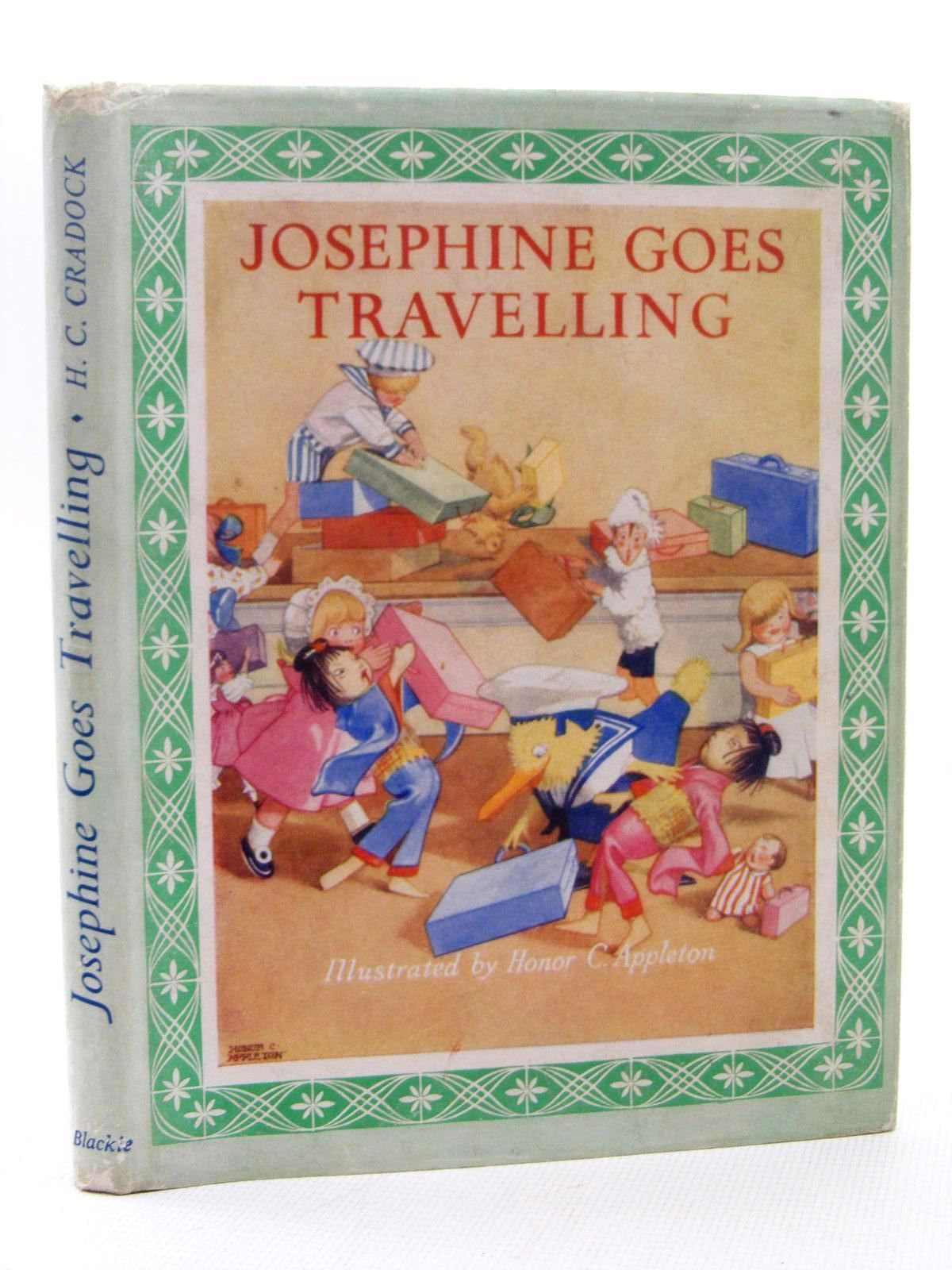 Photo of JOSEPHINE GOES TRAVELLING written by Cradock, Mrs. H.C. illustrated by Appleton, Honor C. published by Blackie & Son Ltd. (STOCK CODE: 1317280)  for sale by Stella & Rose's Books