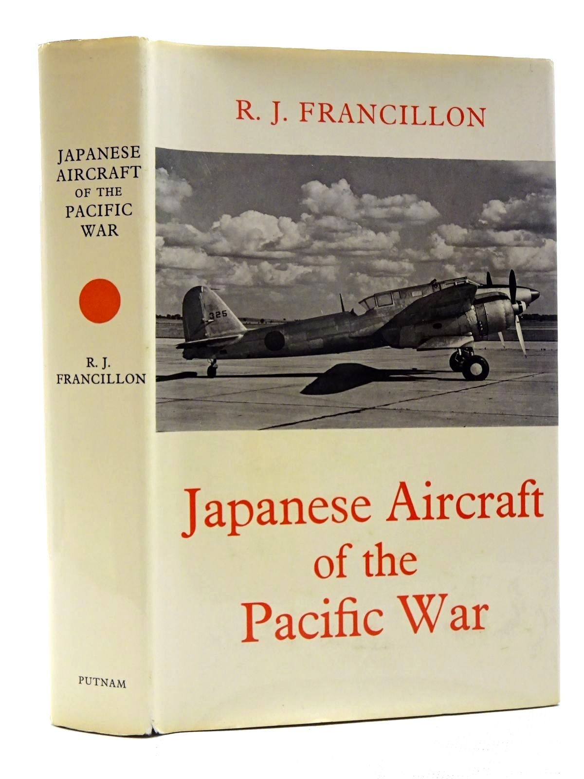 Photo of JAPANESE AIRCRAFT OF THE PACIFIC WAR written by Francillon, Rene J. illustrated by Roberts, J.B. published by Putnam (STOCK CODE: 1317341)  for sale by Stella & Rose's Books