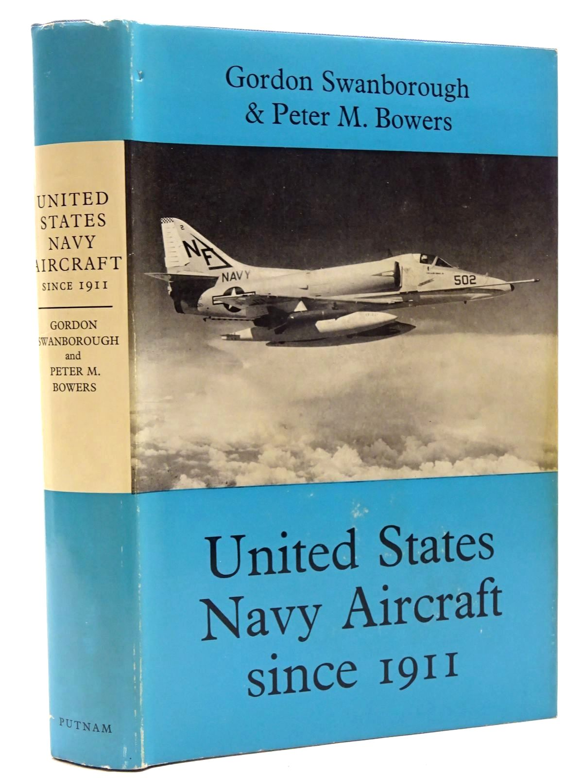 Photo of UNITED STATES NAVY AIRCRAFT SINCE 1911 written by Swanborough, Gordon<br />Bowers, Peter M. published by Putnam (STOCK CODE: 1317352)  for sale by Stella & Rose's Books