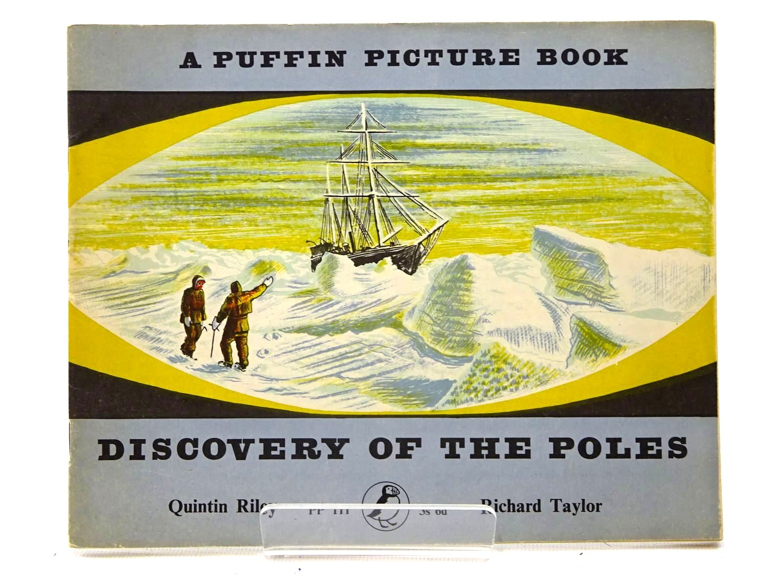 Photo of DISCOVERY OF THE POLES written by Riley, Quintin illustrated by Taylor, Richard published by Penguin (STOCK CODE: 1317410)  for sale by Stella & Rose's Books