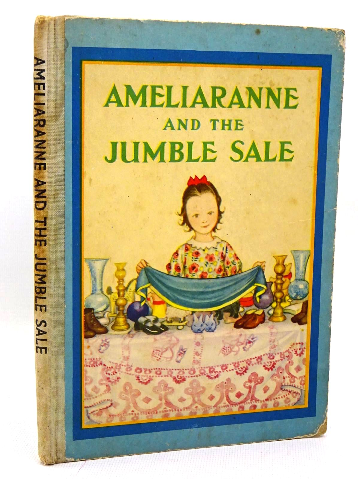 Photo of AMELIARANNE AND THE JUMBLE SALE written by Osborne, Eileen illustrated by Pearse, S.B. published by George G. Harrap & Co. Ltd. (STOCK CODE: 1317435)  for sale by Stella & Rose's Books
