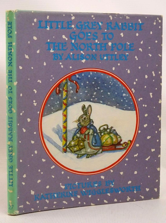 Photo of LITTLE GREY RABBIT GOES TO THE NORTH POLE written by Uttley, Alison illustrated by Wigglesworth, Katherine published by Collins (STOCK CODE: 1317516)  for sale by Stella & Rose's Books