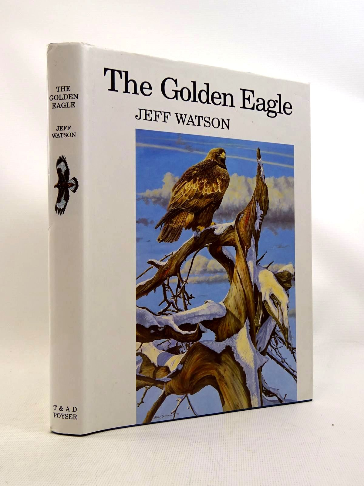 Photo of THE GOLDEN EAGLE written by Watson, Jeff illustrated by Brockie, Keith<br />Watson, Donald published by T. &amp; A.D. Poyser (STOCK CODE: 1317550)  for sale by Stella & Rose's Books