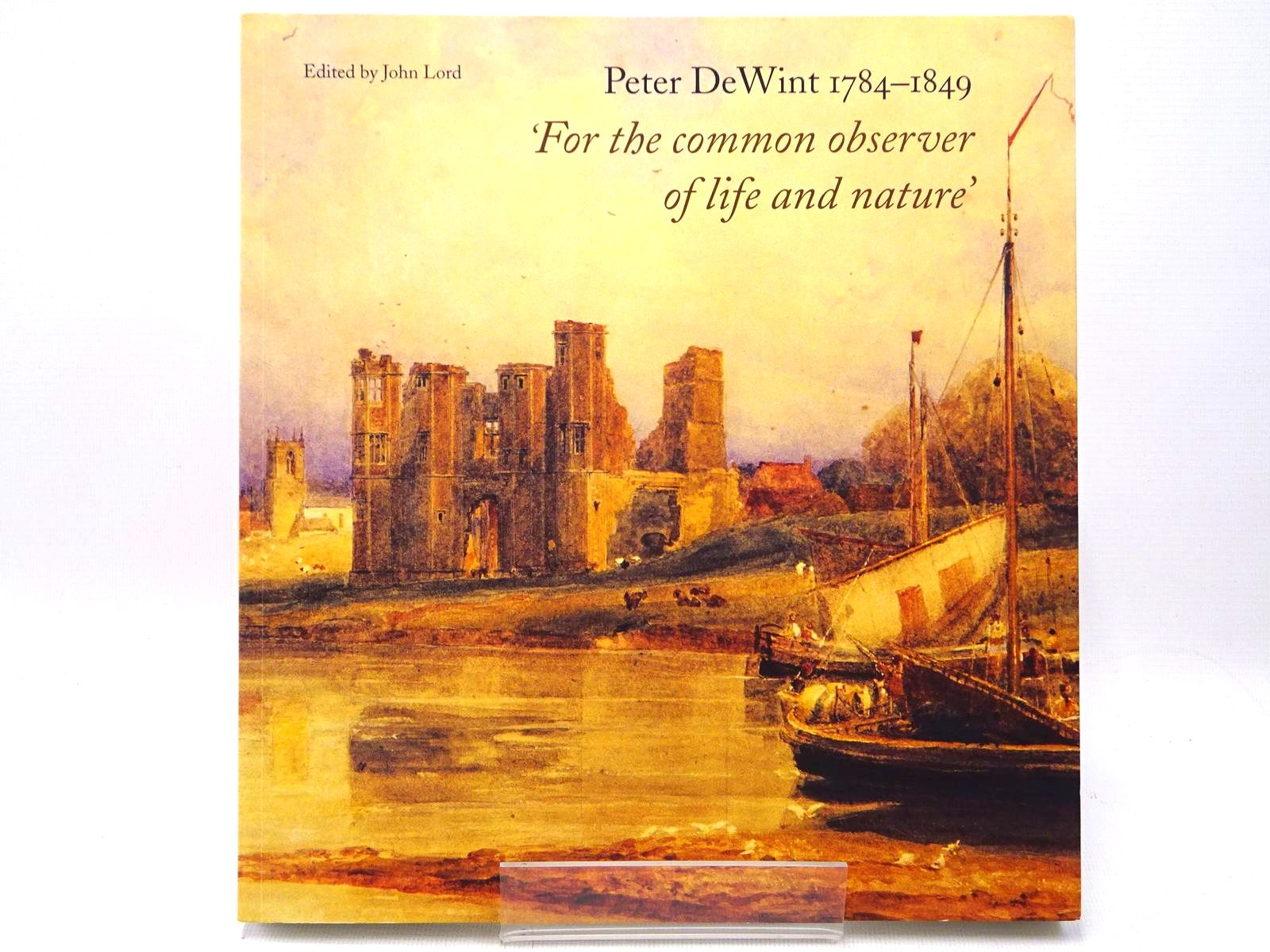 Photo of PETER DEWINT 1784 - 1849 'FOR THE COMMON OBSERVER OF LIFE AND NATURE'- Stock Number: 1317593