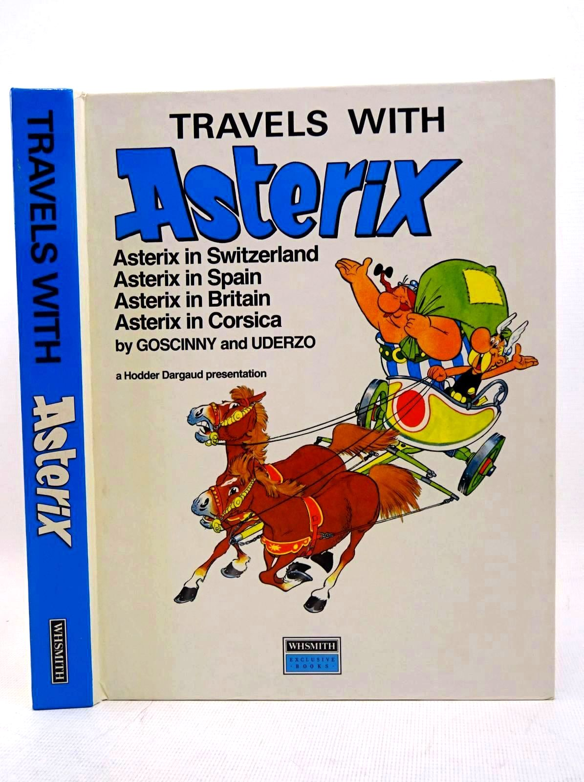 Photo of TRAVELS WITH ASTERIX written by Goscinny, Rene illustrated by Uderzo, Albert published by W.H. Smith (STOCK CODE: 1317602)  for sale by Stella & Rose's Books