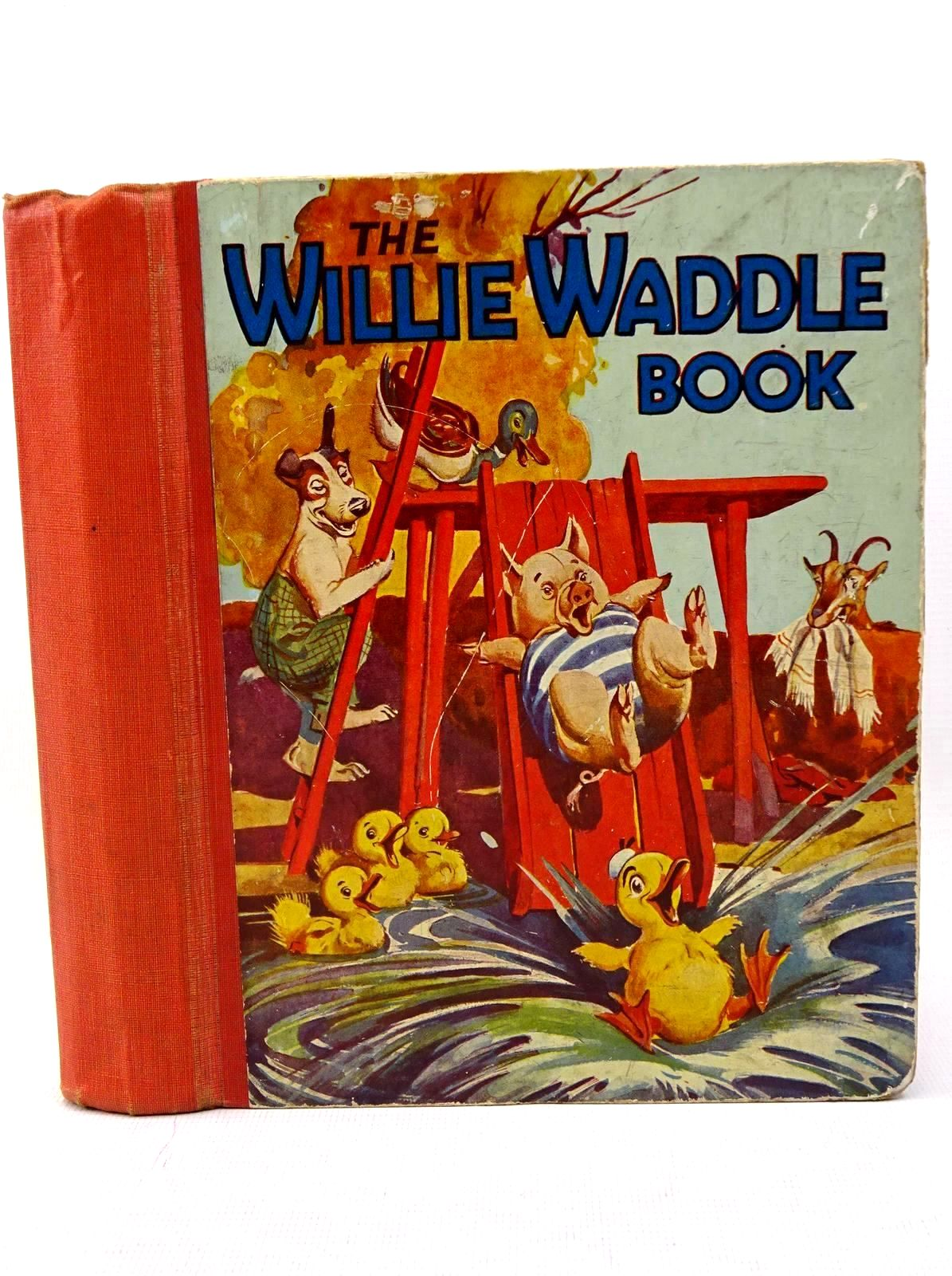 Photo of THE WILLIE WADDLE BOOK 1930 published by John Leng & Co. Ltd. (STOCK CODE: 1317610)  for sale by Stella & Rose's Books