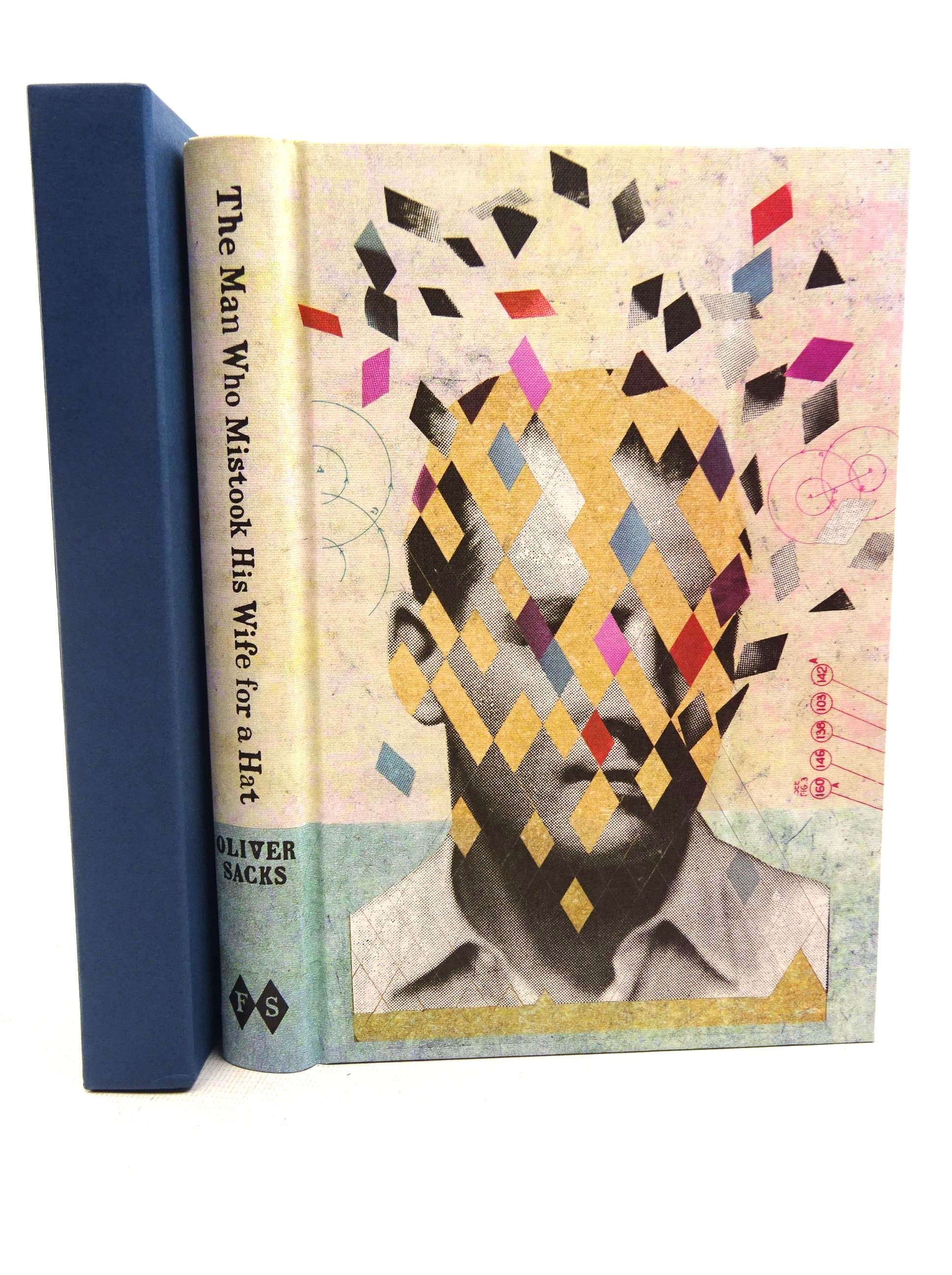 Photo of THE MAN WHO MISTOOK HIS WIFE FOR A HAT written by Sacks, Oliver illustrated by O'Neill, Martin published by Folio Society (STOCK CODE: 1317627)  for sale by Stella & Rose's Books