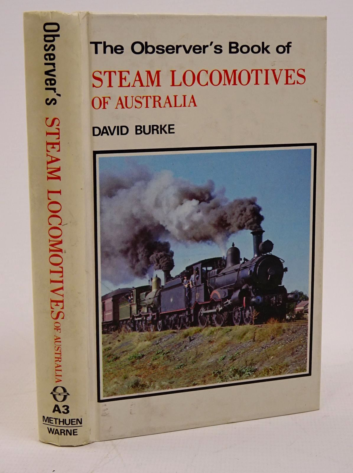 Photo of THE OBSERVER'S BOOK OF STEAM LOCOMOTIVES OF AUSTRALIA written by Burke, David published by Methuen Of Australia, Frederick Warne (STOCK CODE: 1317782)  for sale by Stella & Rose's Books