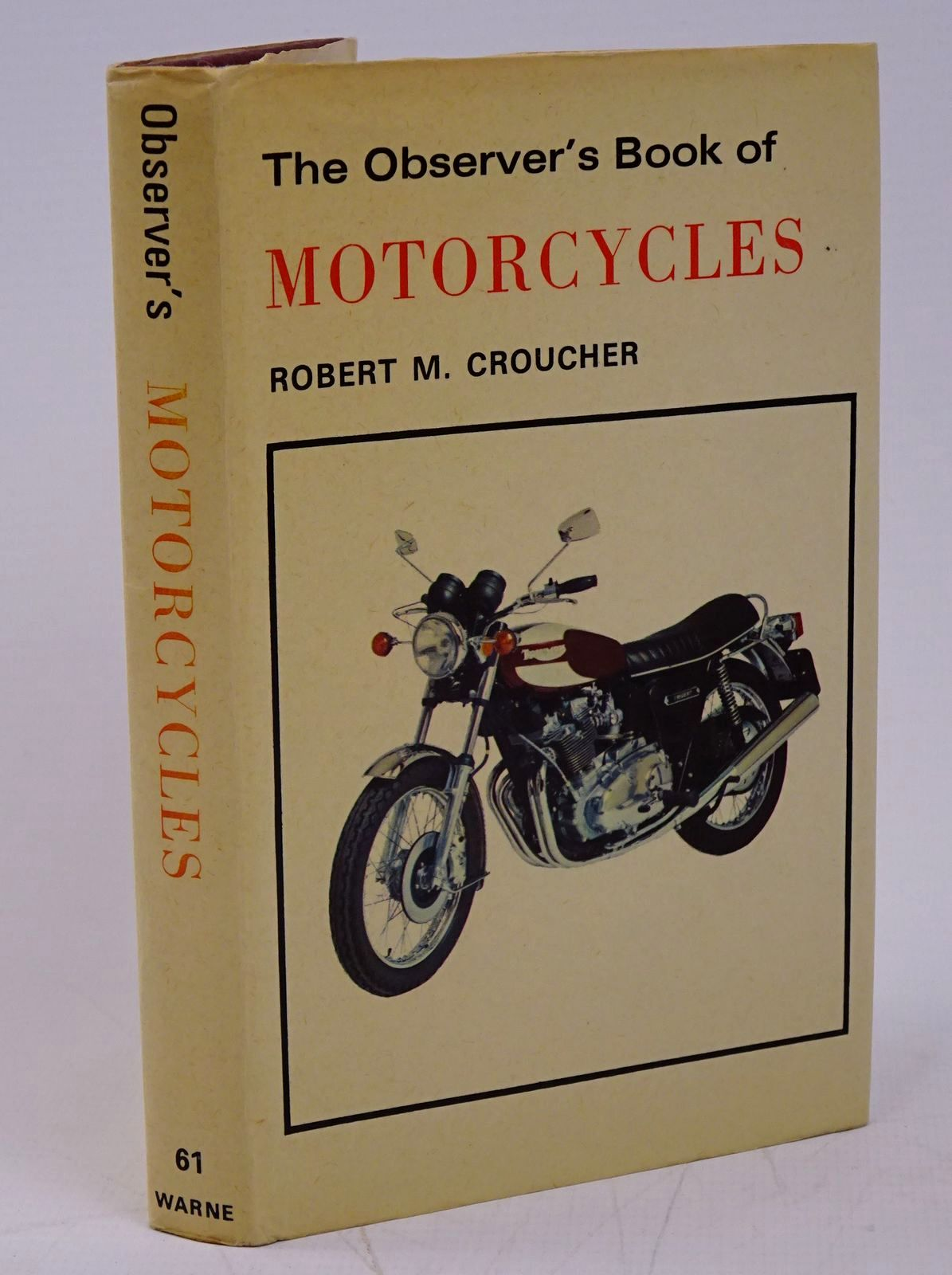 Photo of THE OBSERVER'S BOOK OF MOTORCYCLES written by Croucher, Robert M. published by Frederick Warne & Co Ltd. (STOCK CODE: 1317805)  for sale by Stella & Rose's Books