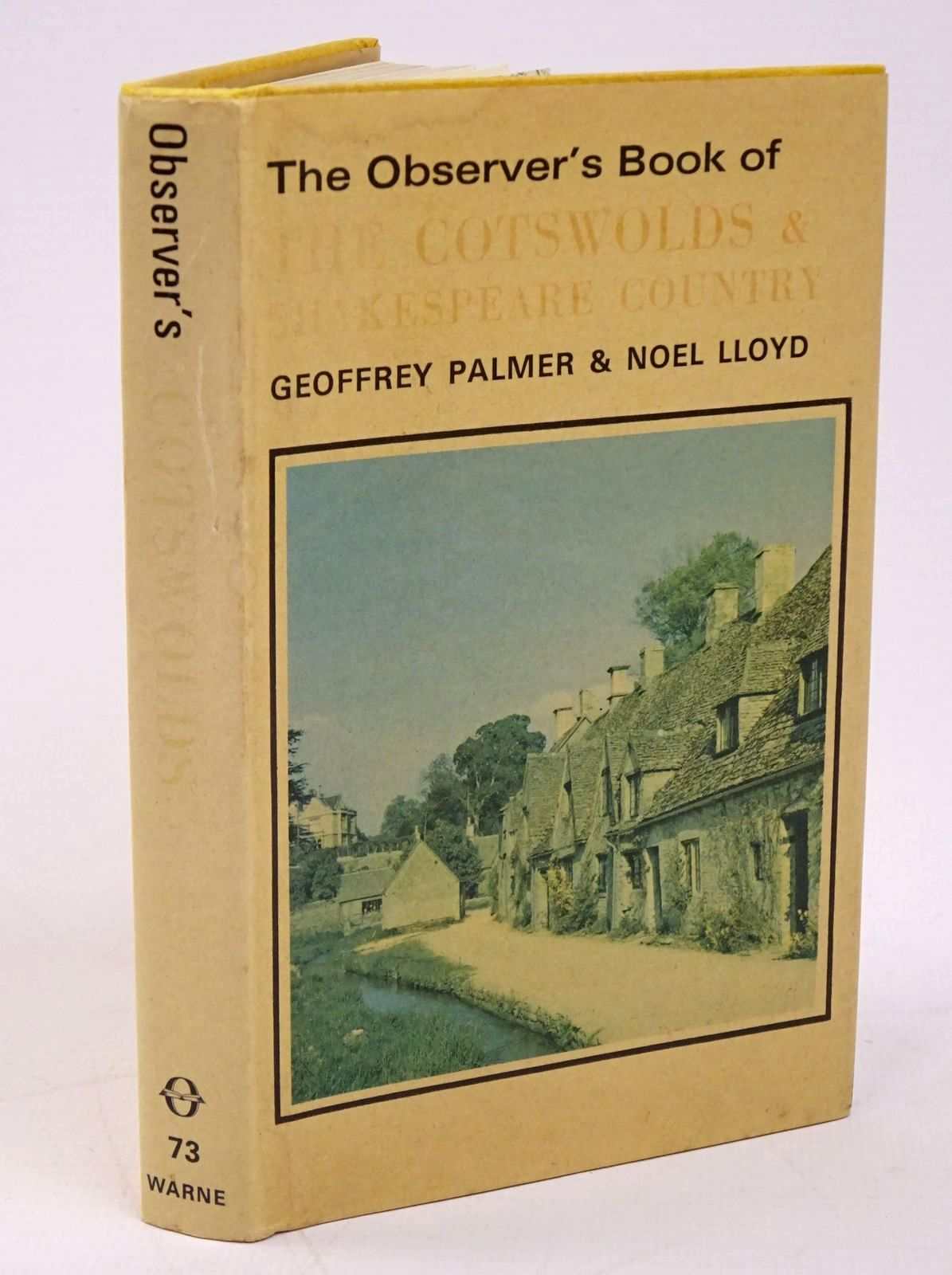 Photo of THE OBSERVER'S BOOK OF THE COTSWOLDS AND SHAKESPEARE COUNTRY written by Palmer, Geoffrey Lloyd, Noel published by Frederick Warne (STOCK CODE: 1317817)  for sale by Stella & Rose's Books