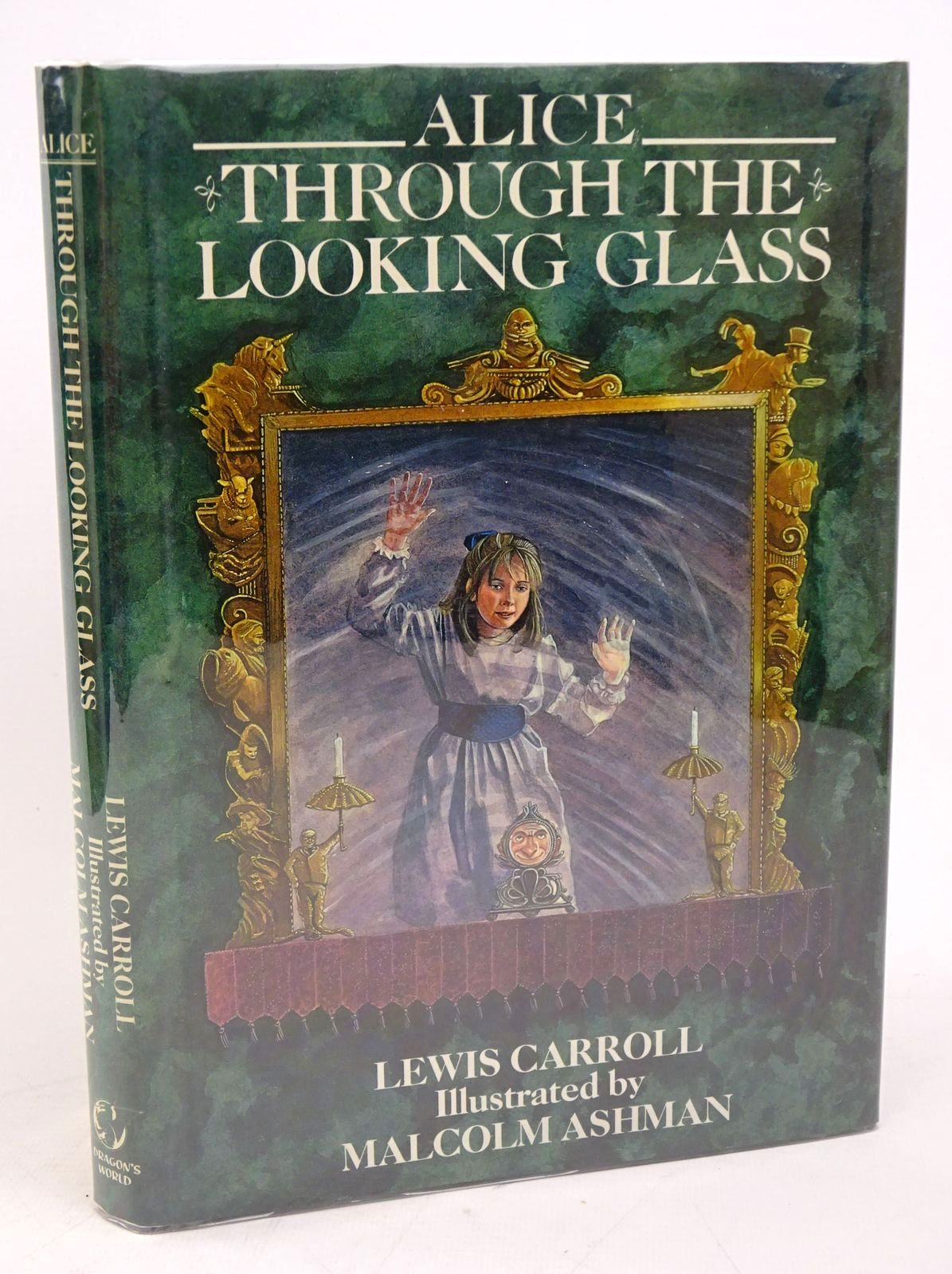 Photo of ALICE THROUGH THE LOOKING GLASS written by Carroll, Lewis illustrated by Ashman, Malcolm published by Dragon's World (STOCK CODE: 1317846)  for sale by Stella & Rose's Books